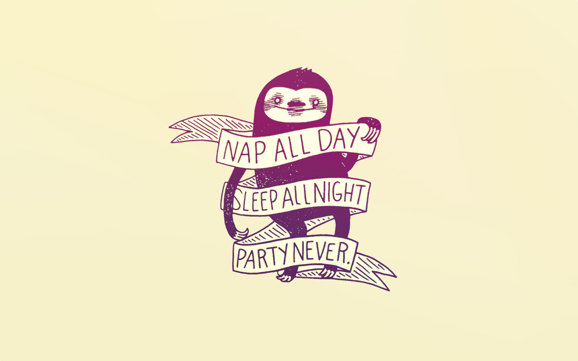"""Made a wallpaper out of """"Nap all day"""" sloth …"""