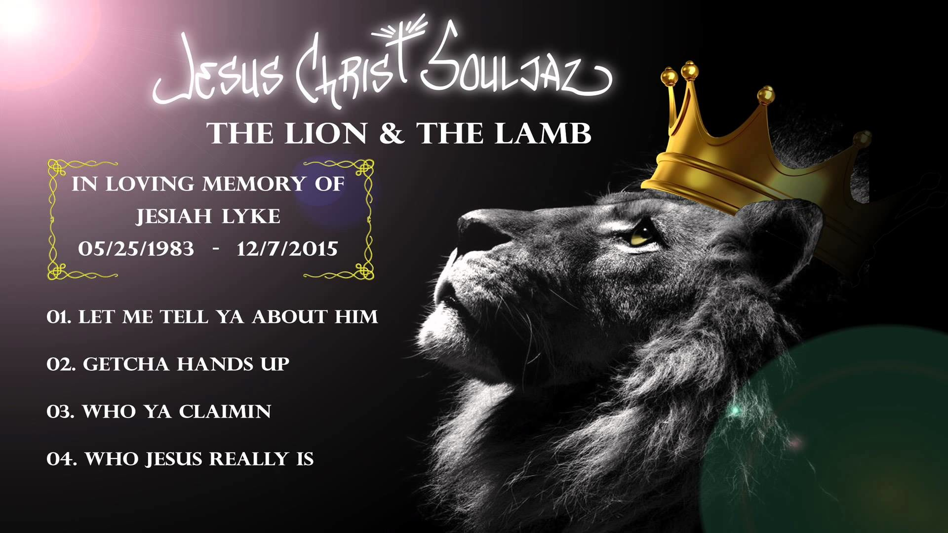 Jesus Christ Soldiers, The Lion & The Lamb