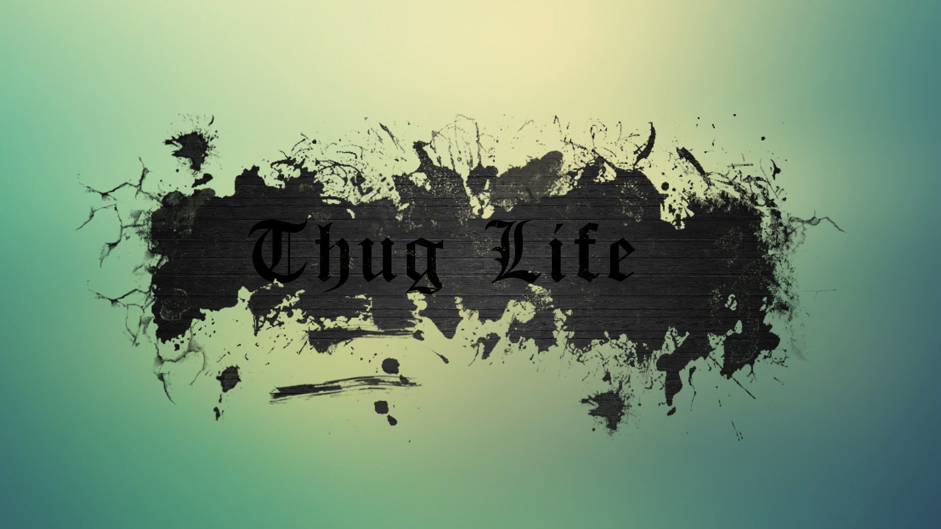 Thug Life Wallpapers Gangsta
