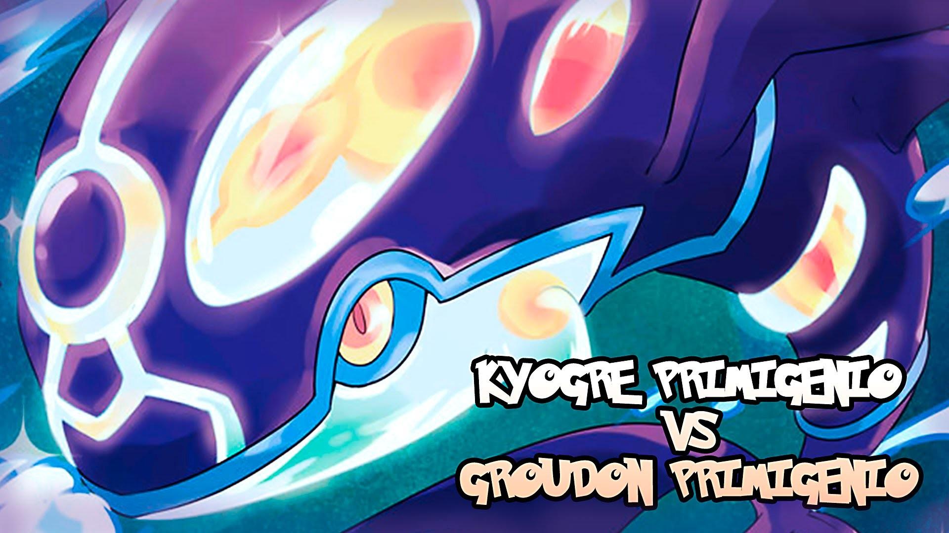 LEGENDARIOS VS LEGENDARIOS: KYOGRE PRIMIGENIO vs GROUDON PRIMIGENIO!  (POKÉMON ROZA)