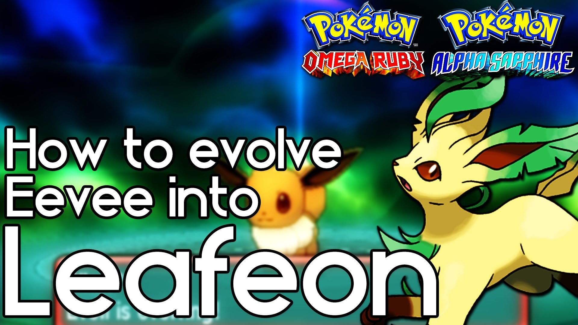 How to Evolve Eevee into Leafeon – Pokemon Omega Ruby and Alpha Sapphire –  Pokemon ORAS How To – YouTube