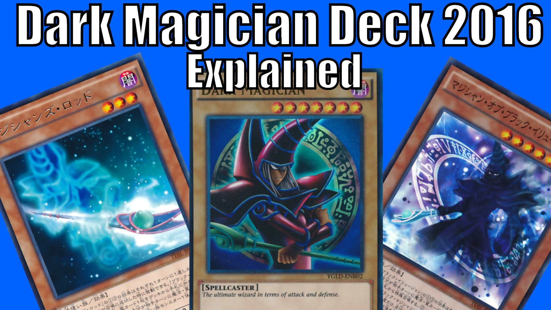 Dark Magician Deck 2016 Explained – The Dark illusion is coming!!! – YouTube