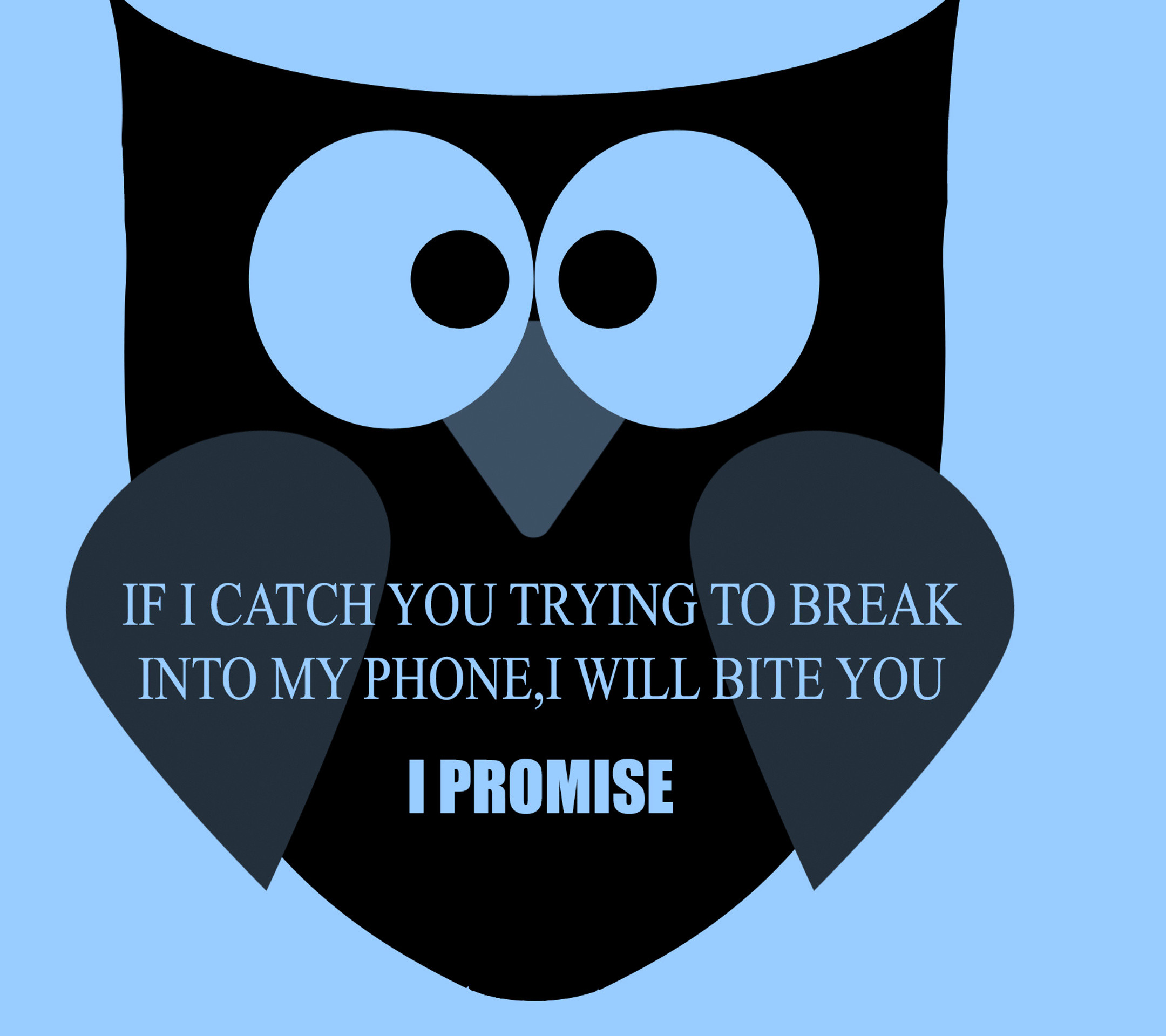 """Angry Owl – Tap to see more funny """"Don't touch my phone"""" wallpapers!"""