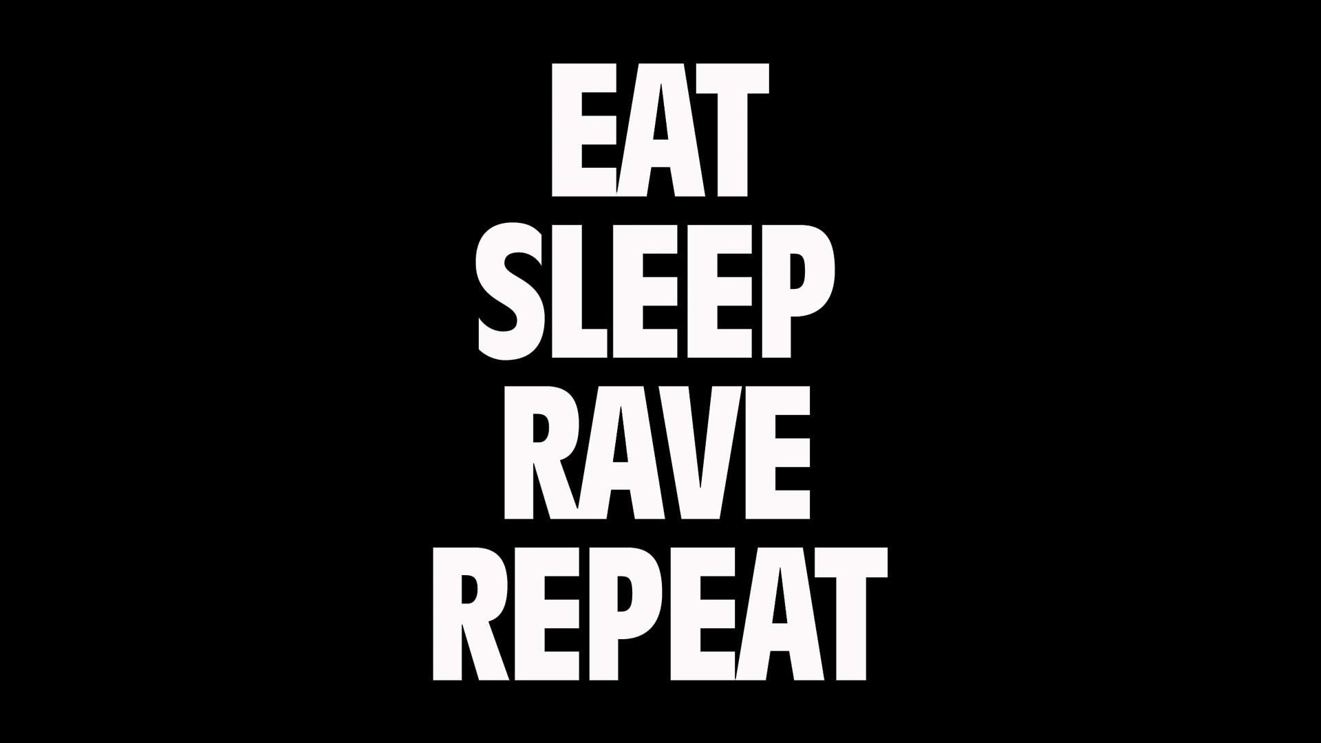 eat sleep rave repeat wallpaper …