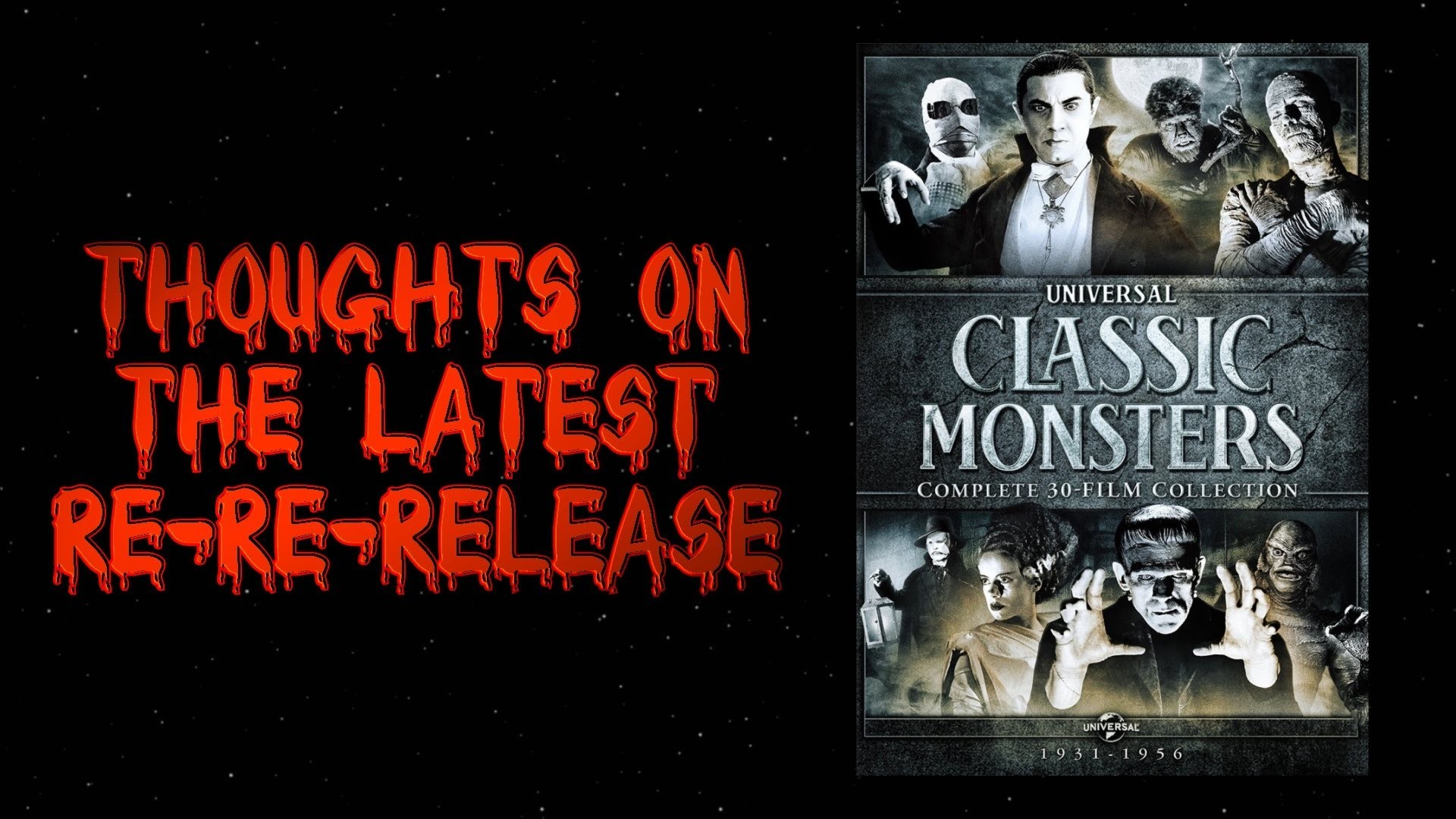 MMC Quickie – Universal Classic Monsters Complete Collection