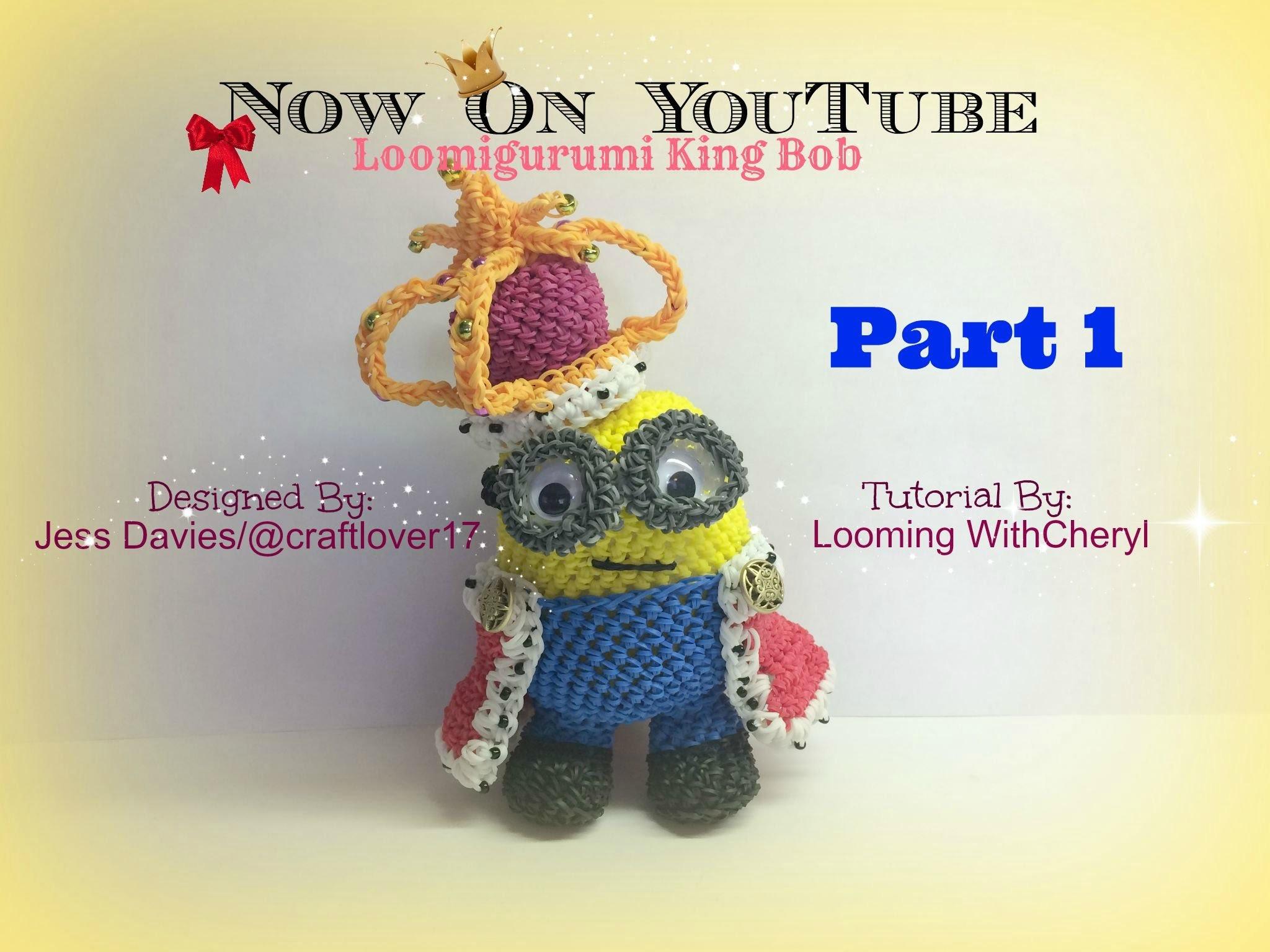 Rainbow Loom King Bob Minion – Part 1 of 4 Loomigurumi Amigurumi – Hook  Only Лумигуруми