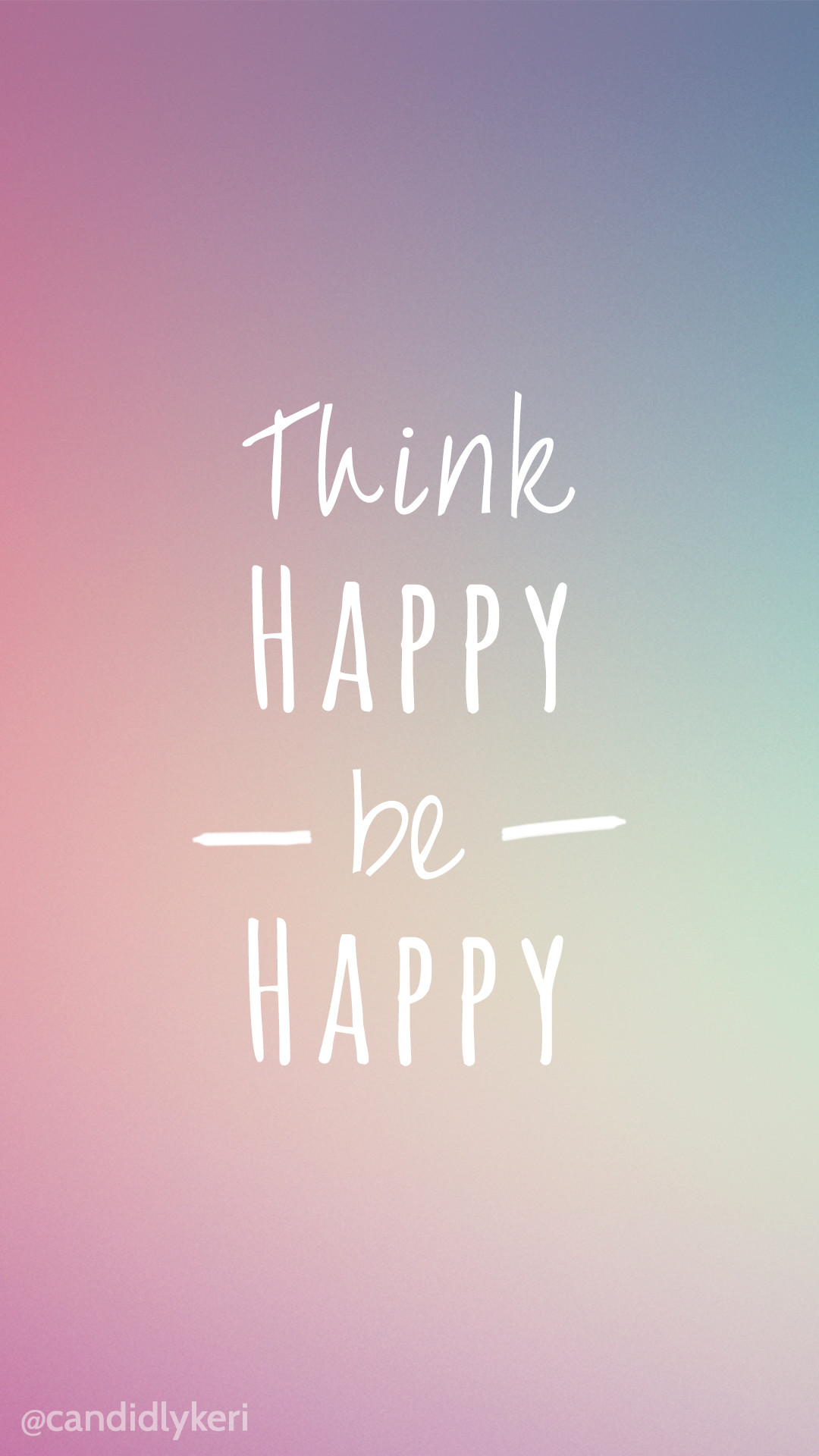 Think Happy Be Happy bright colors wallpaper with black and white flowers  free download for iPhone