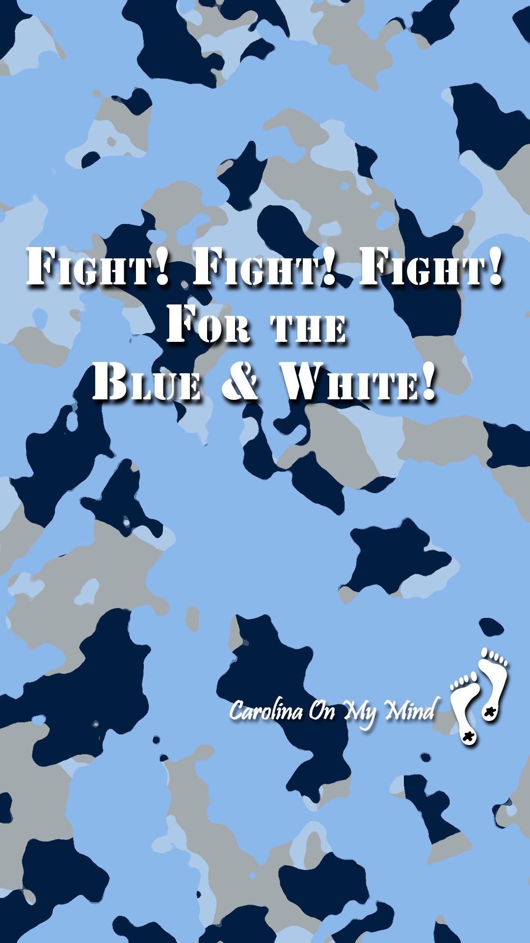 Fight Fight Fight on Camo UNC Smartphone Wallpaper 1080 x 1920