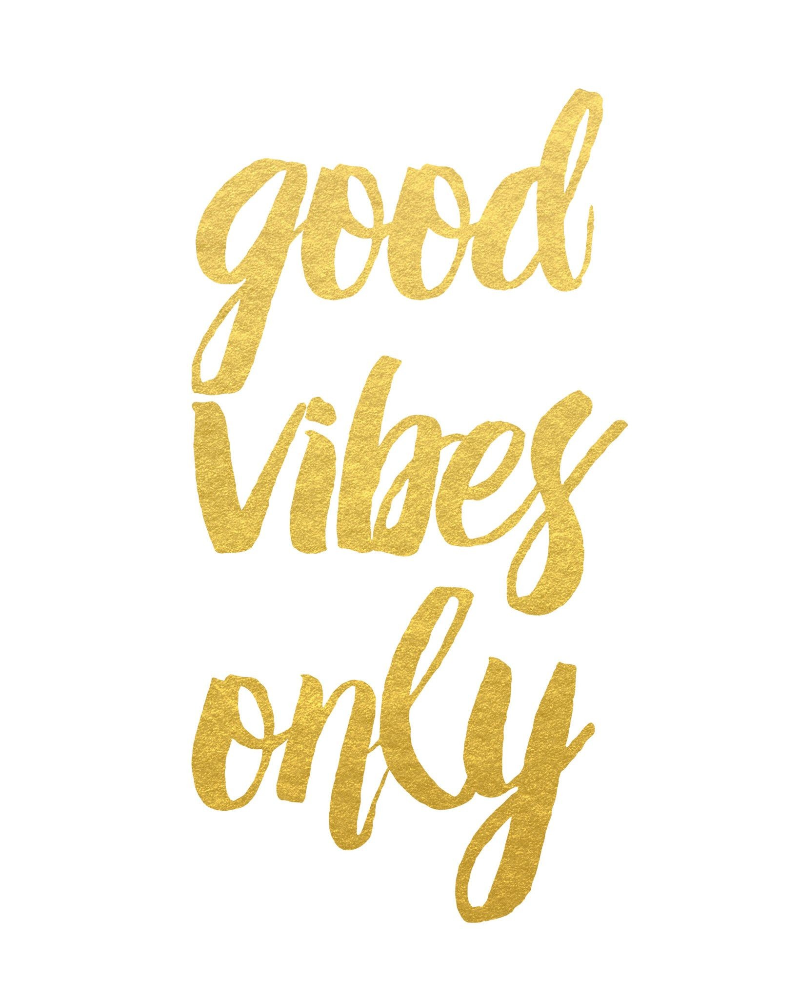 Good Vibes Only Print. Gold QuotesPhone Wallpaper …
