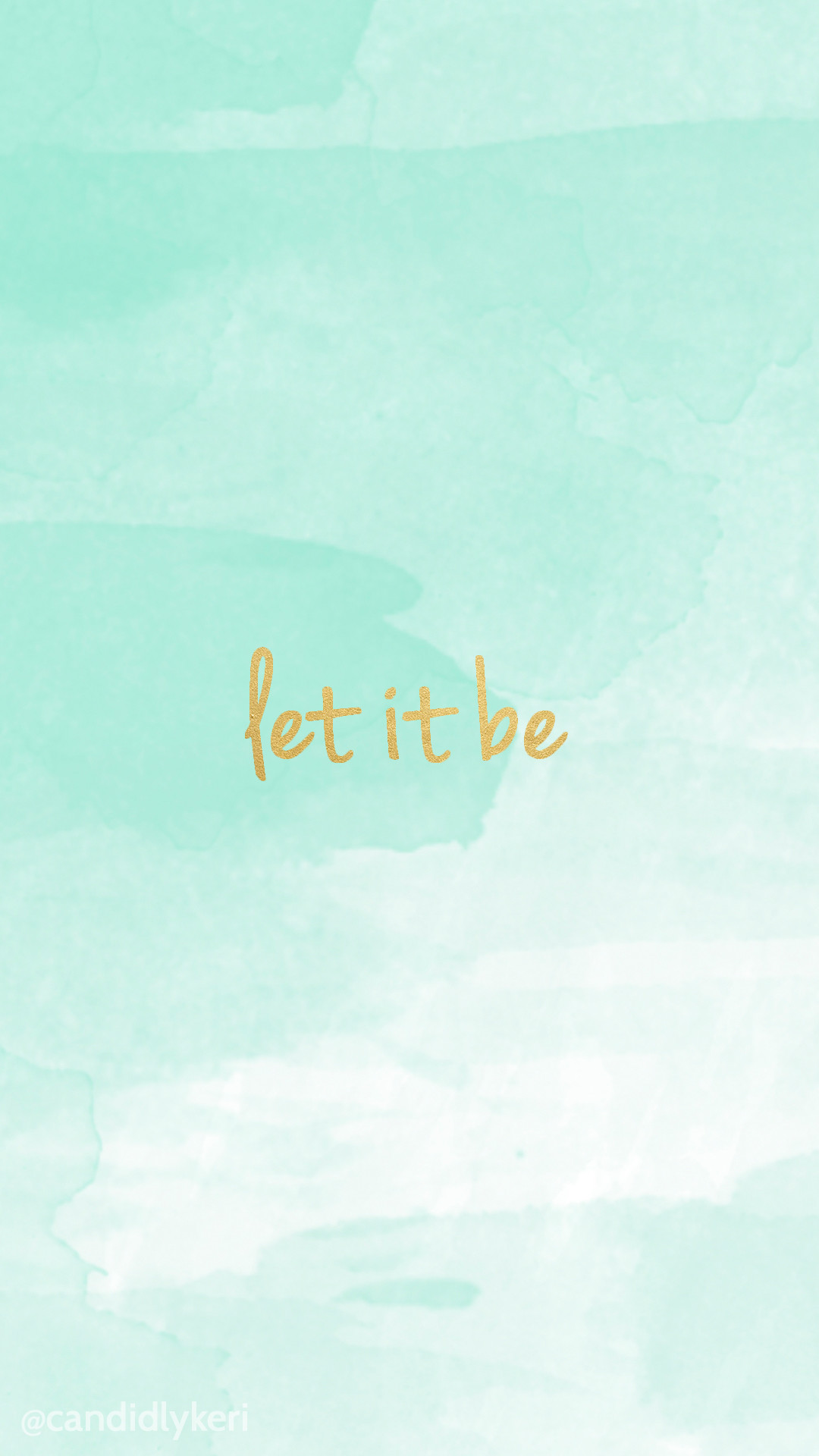 Let it be gold lettering with blue watercolor background wallpaper you can  download for free on