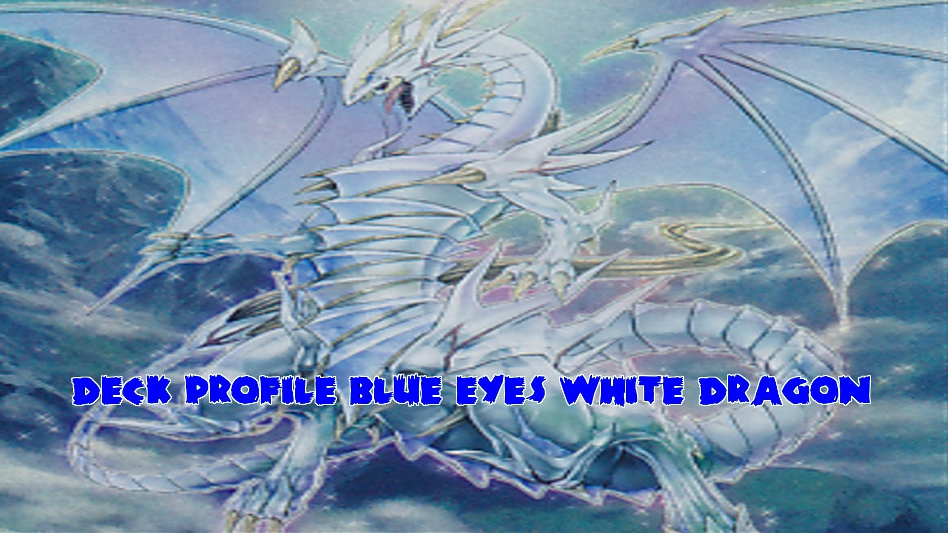 Yugioh Blue Eyes White Dragon Duels with Deck Profile February 2016 –  YouTube