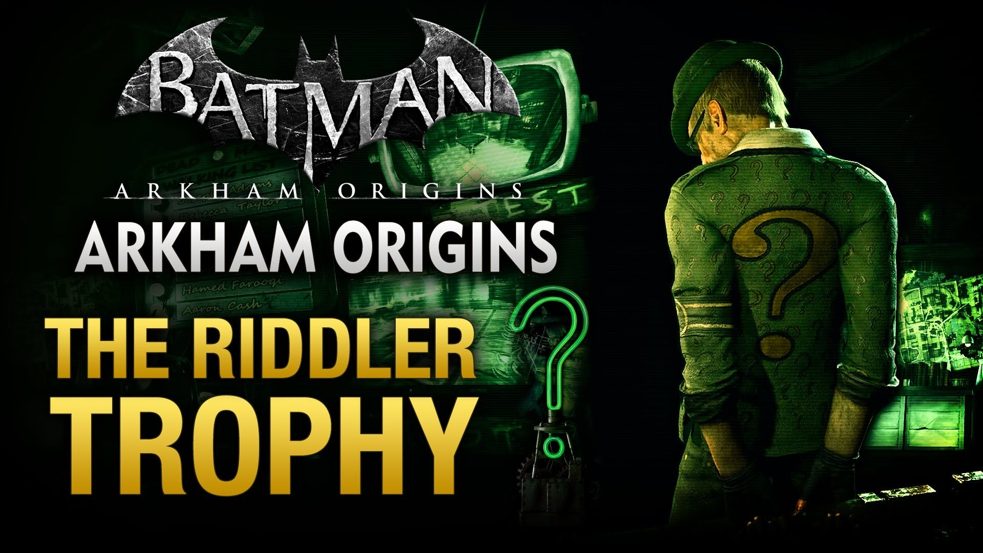 Batman: Arkham Origins – The Riddler Trophy