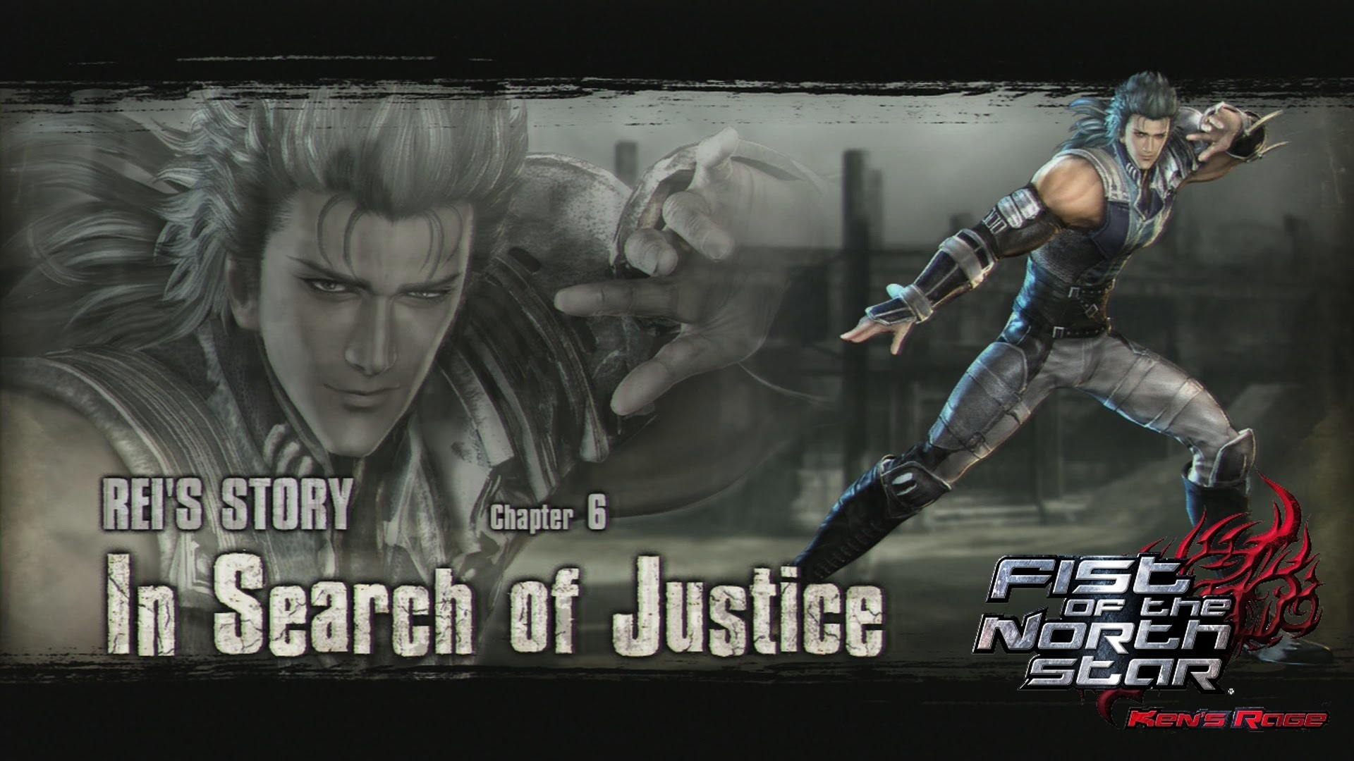 Fist of the North Star: Ken's Rage – Rei's Story – Chapter 6: In Search of  Justice