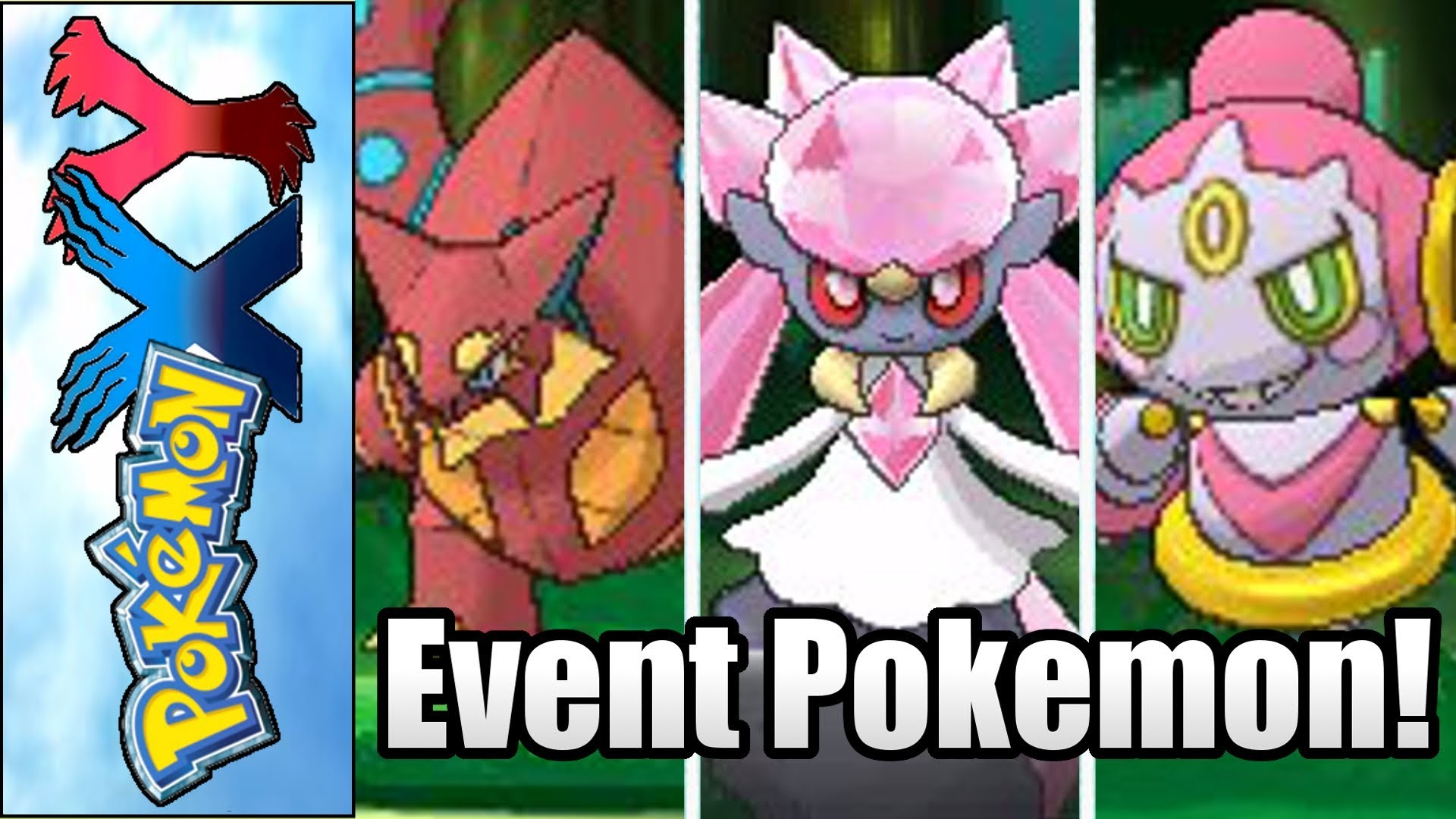 Pokemon X and Y – New Legendary Event Pokemon Diancie, Volcanion, Hoopa and Mega  Latios and Latias! – YouTube