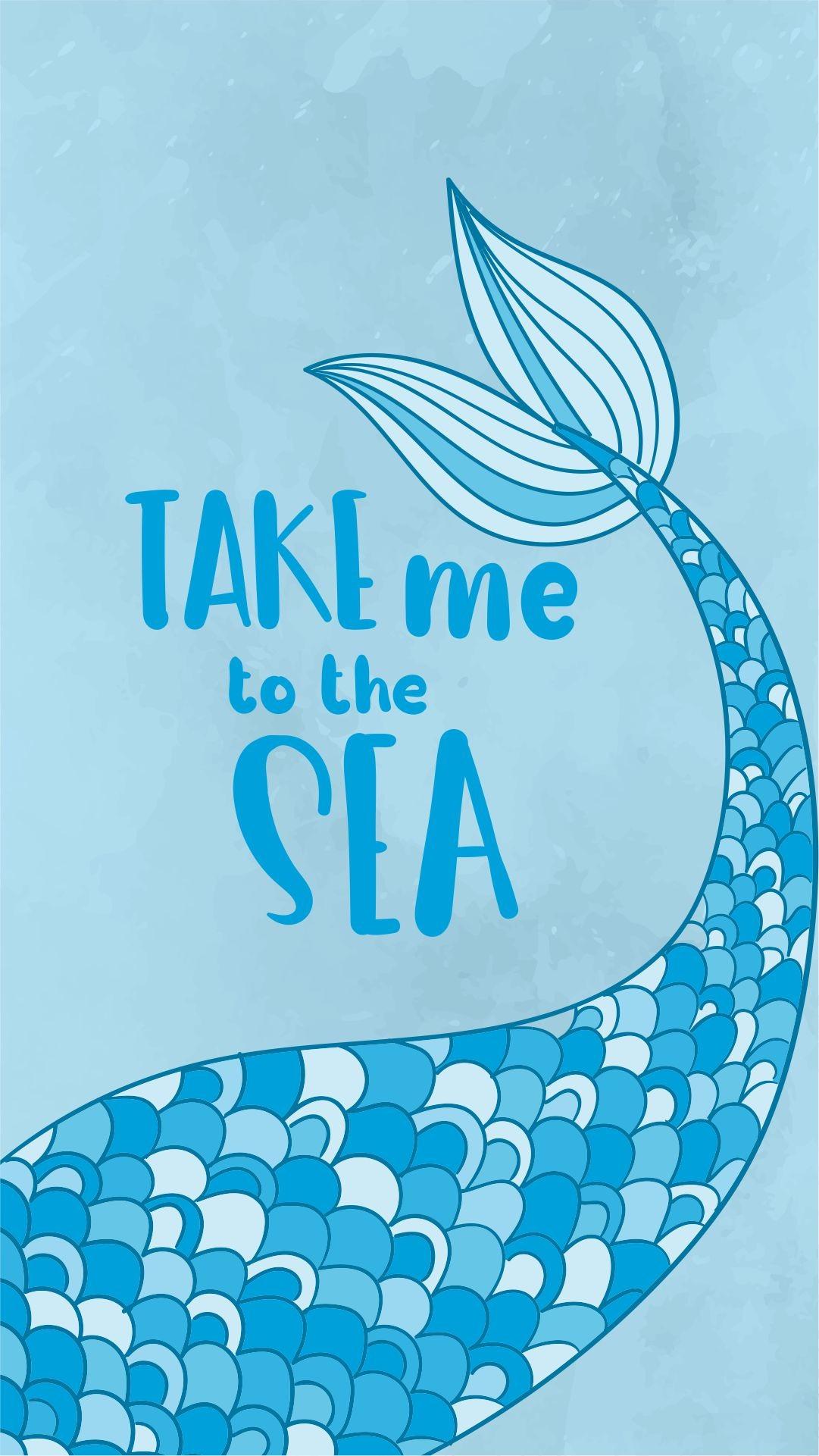 Take me to the sea mermaid iPhone wallpaper background lockscreen