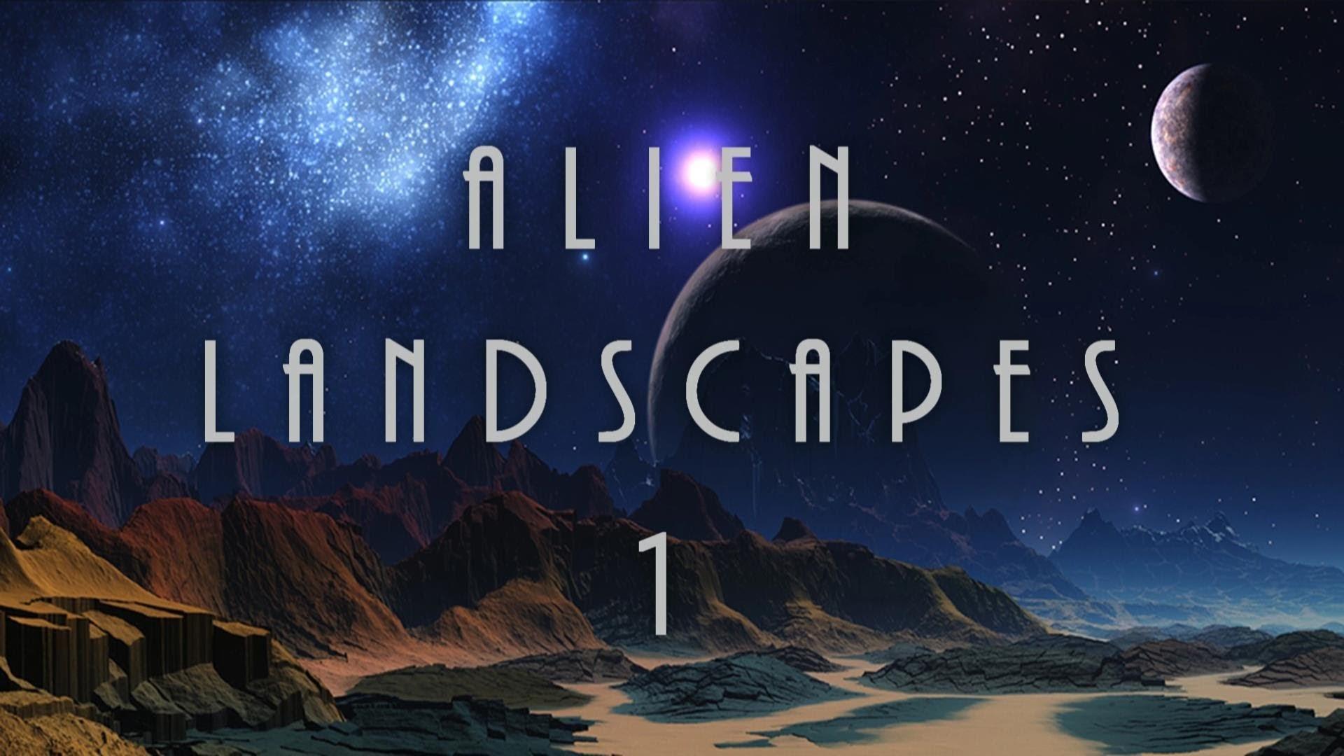 Incredible Alien Landscapes #1