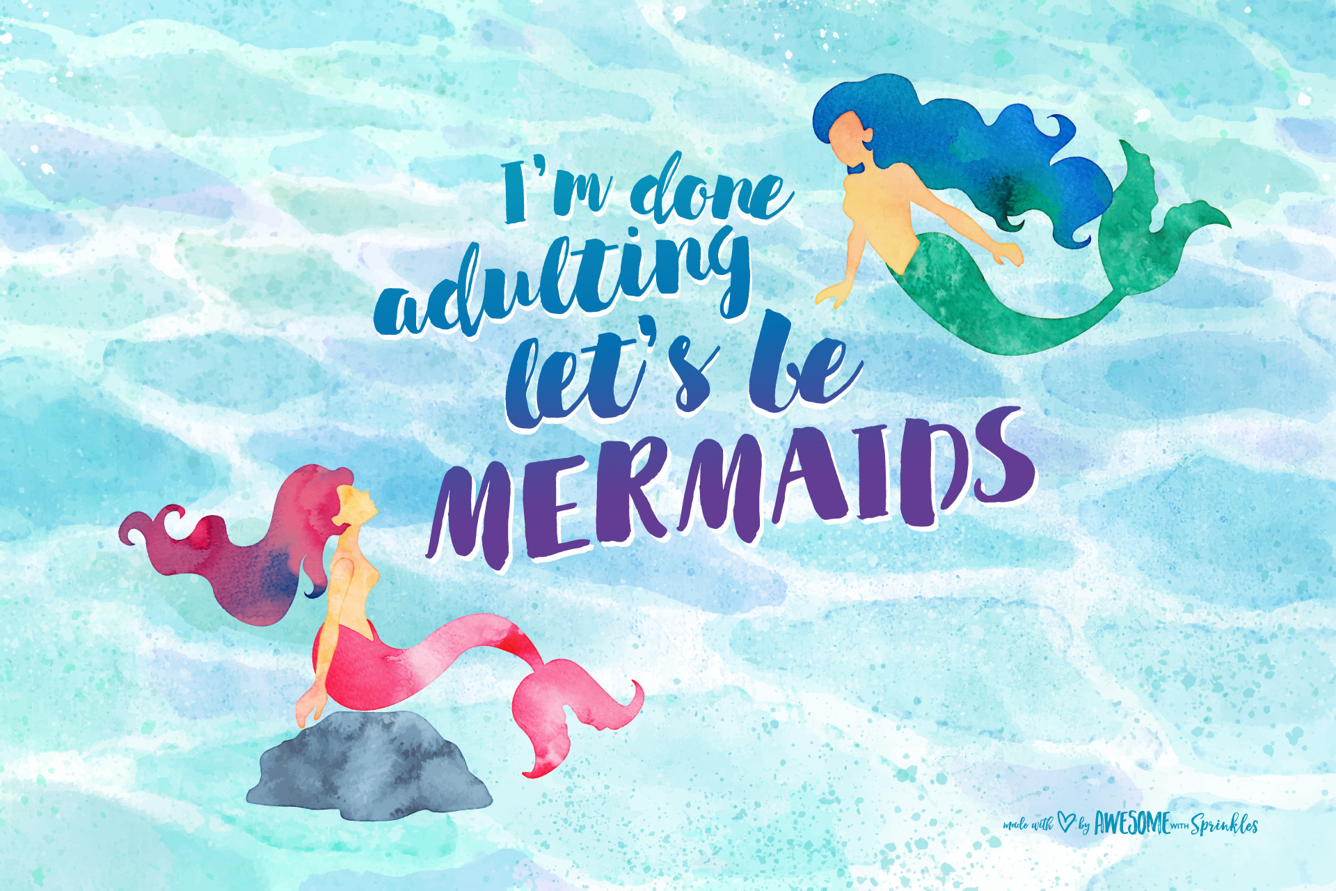 "DOWNLOAD ""Let's be Mermaids"" Desktop Wallpaper …"