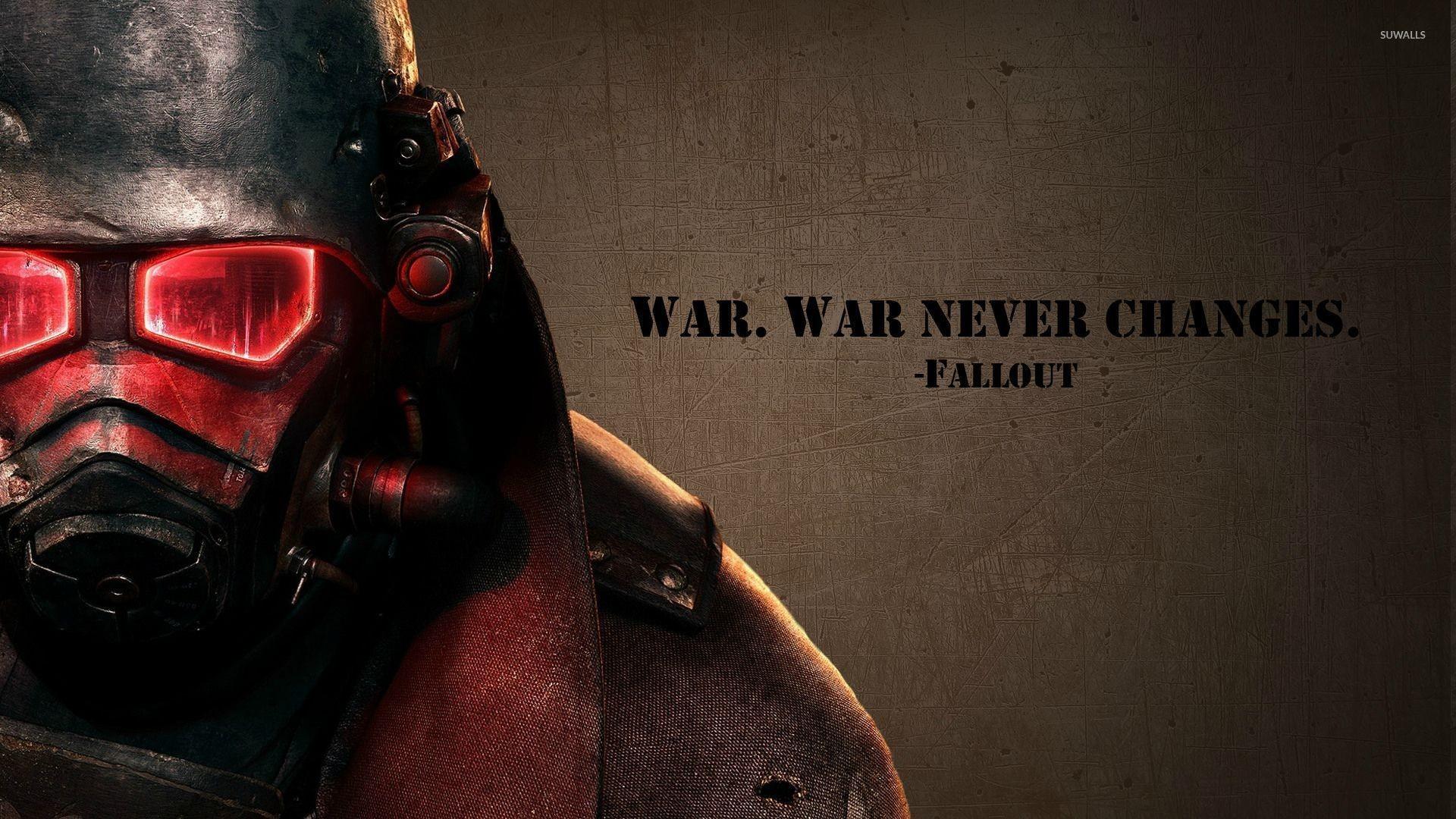 War never changes – Fallout wallpaper jpg