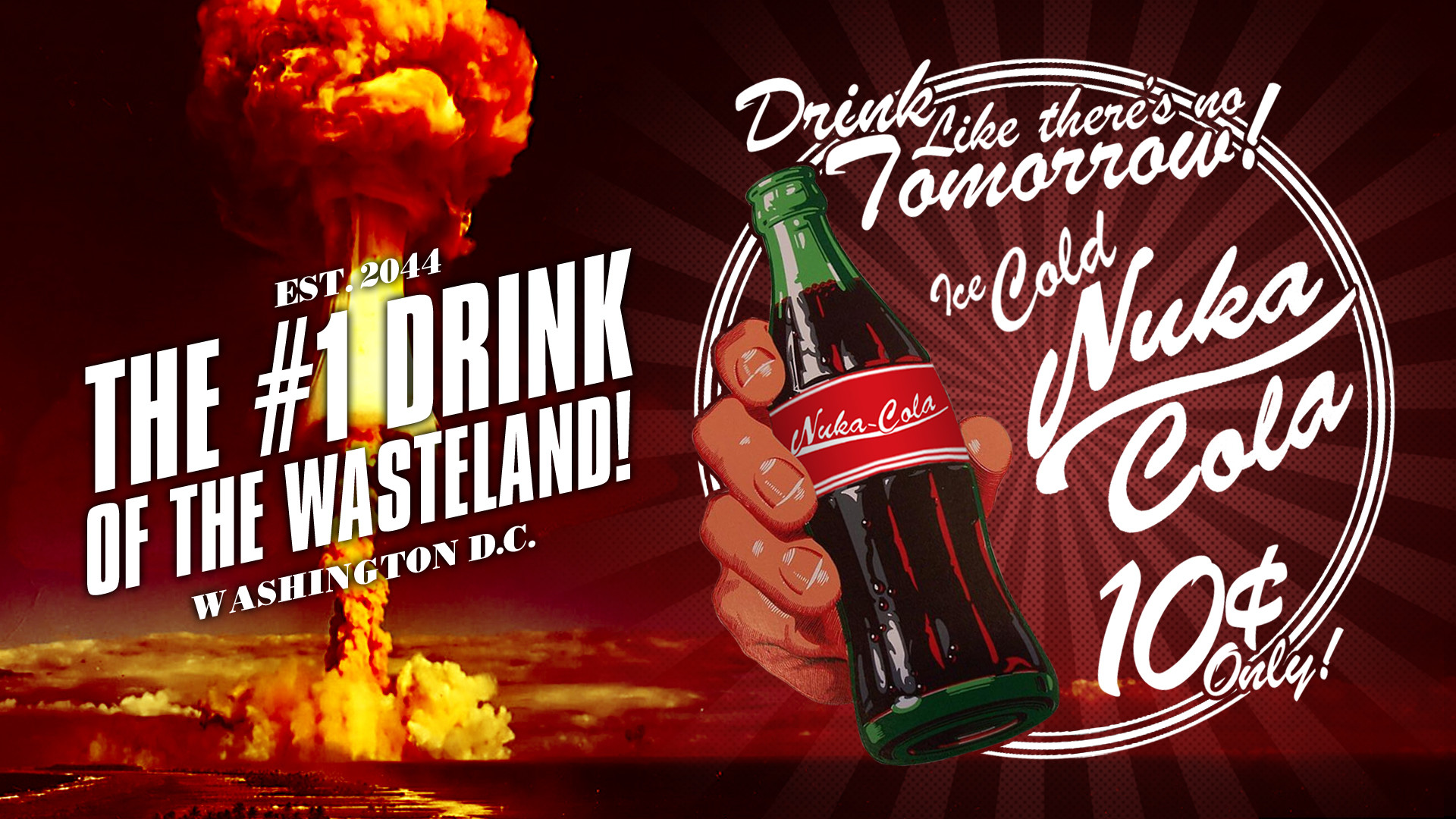 … Nuka Cola – The #1 Drink of the Wasteland! by Potansky