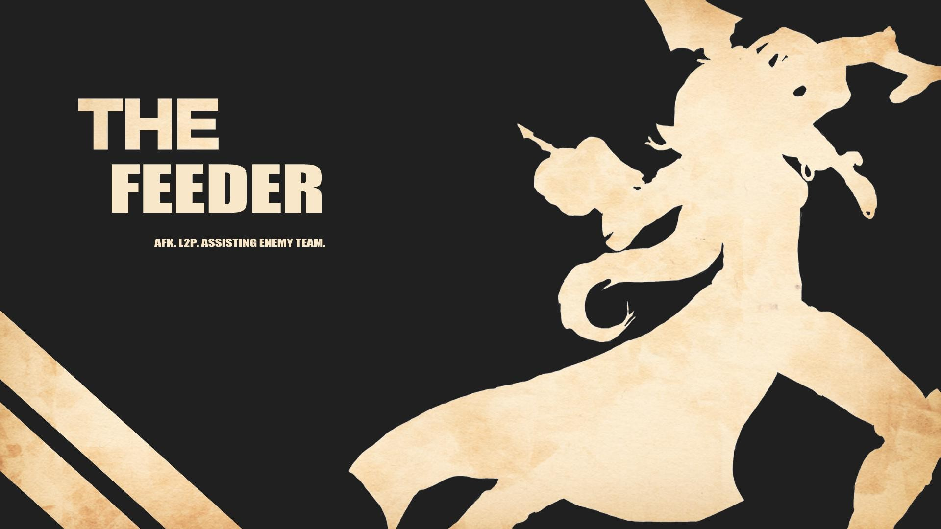 League of Legends Wallpaper – The Feeder The Feeder: AFK. L2P. Assisting  Enemy Team.