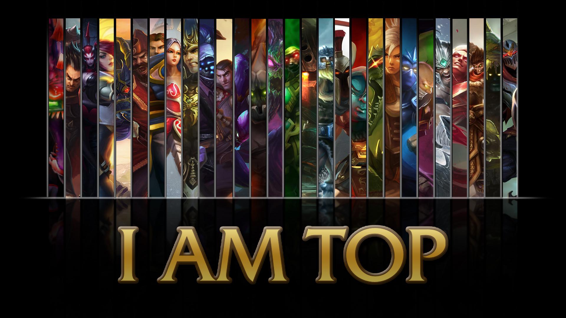 League of Legends I AM TOP wallpaper A wallpaper by NibblesMeKibbles