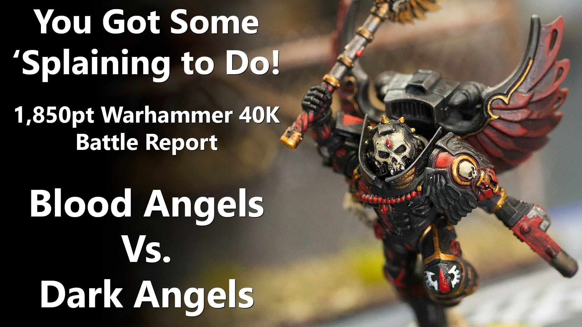 1,850pt Warhammer 40K Battle Report – Blood Angels Vs Dark Angels – YouTube