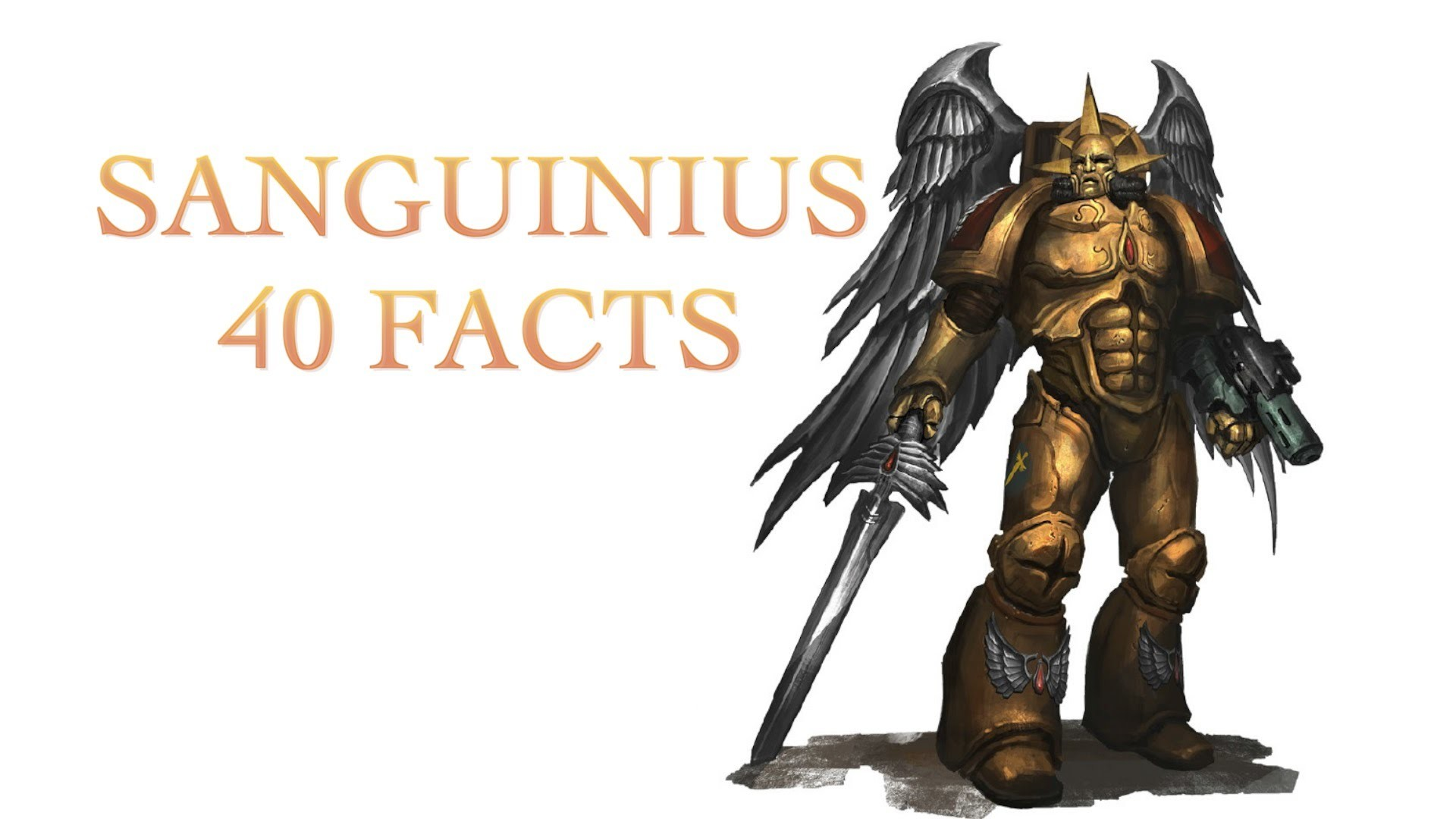 40 Facts and Lore about the Primarch Sanguinius Warhammer 40k, Blood Angels  – YouTube