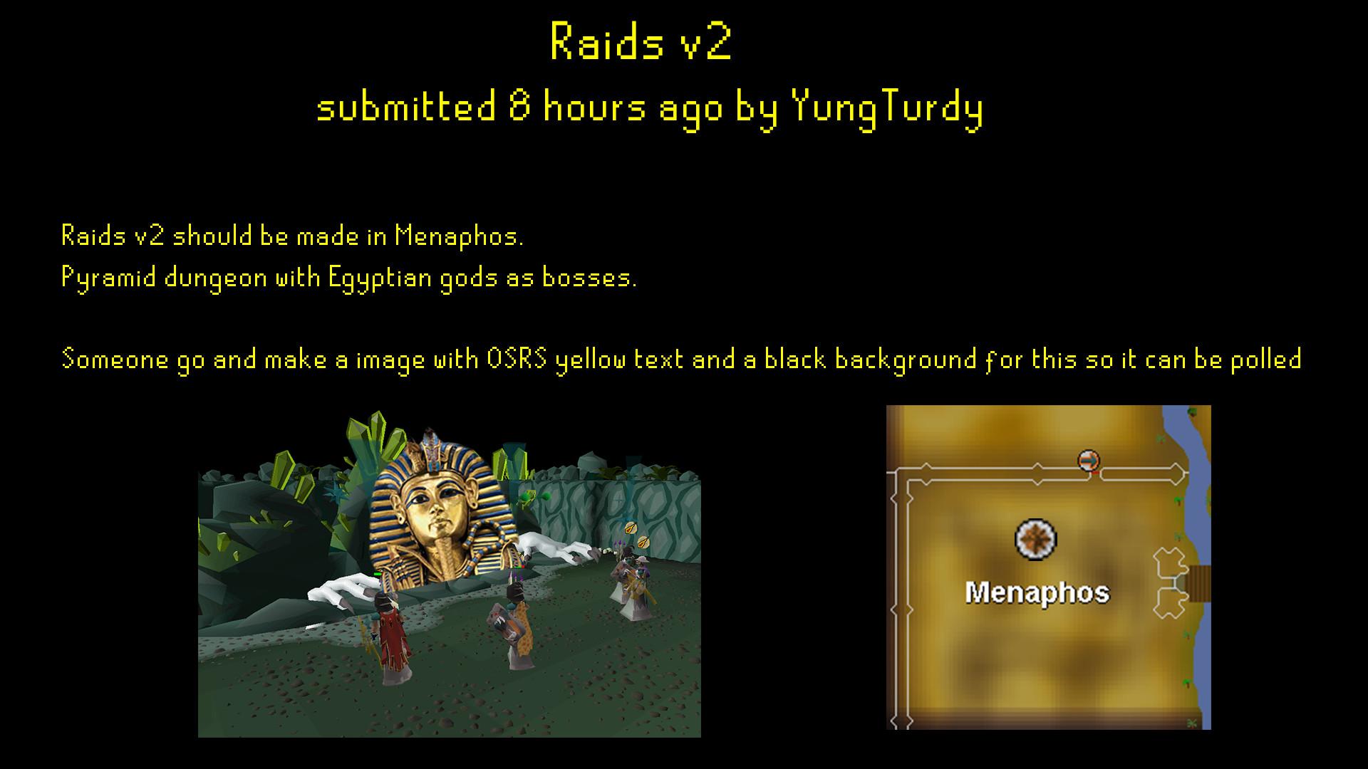 Raids v2 by /u/YungTurdyDiscussion …