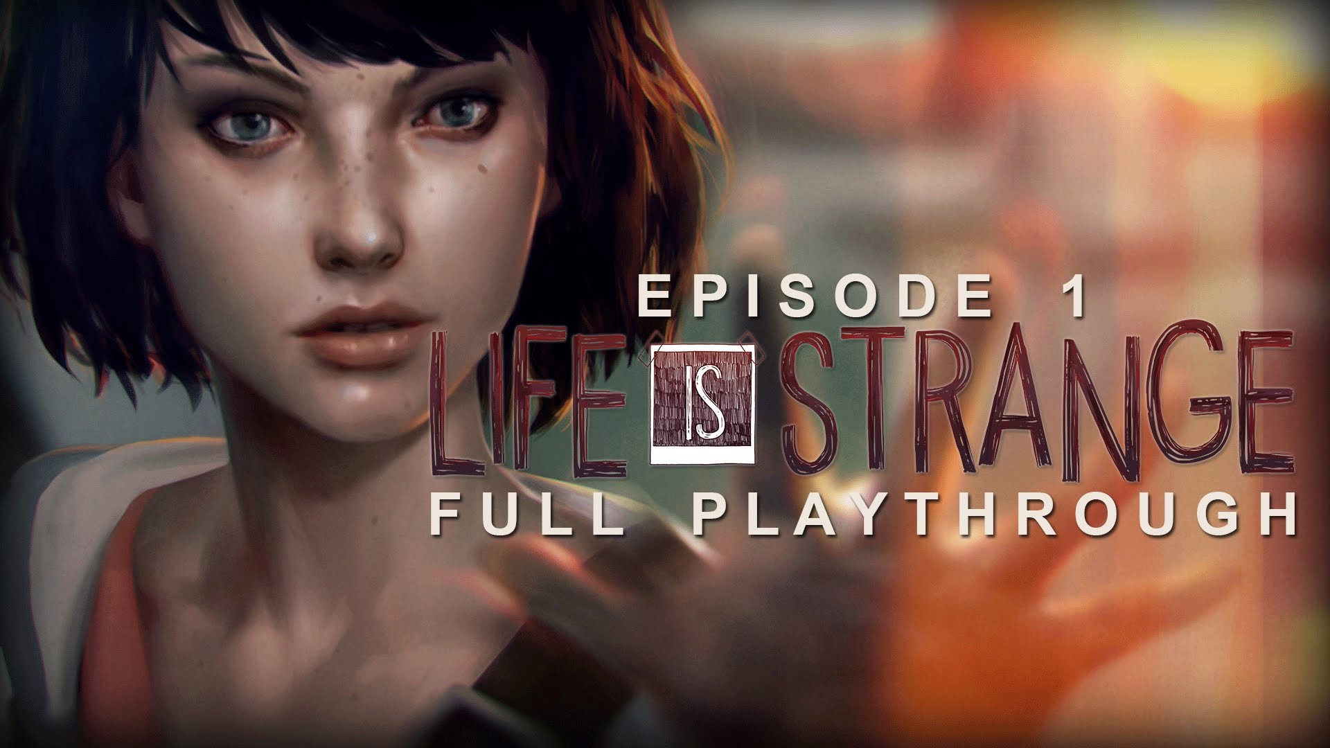 Life Is Strange Episode 1: Chrysalis FULL PLAYTHROUGH w/ MUSIC No  Commentary Gameplay – YouTube