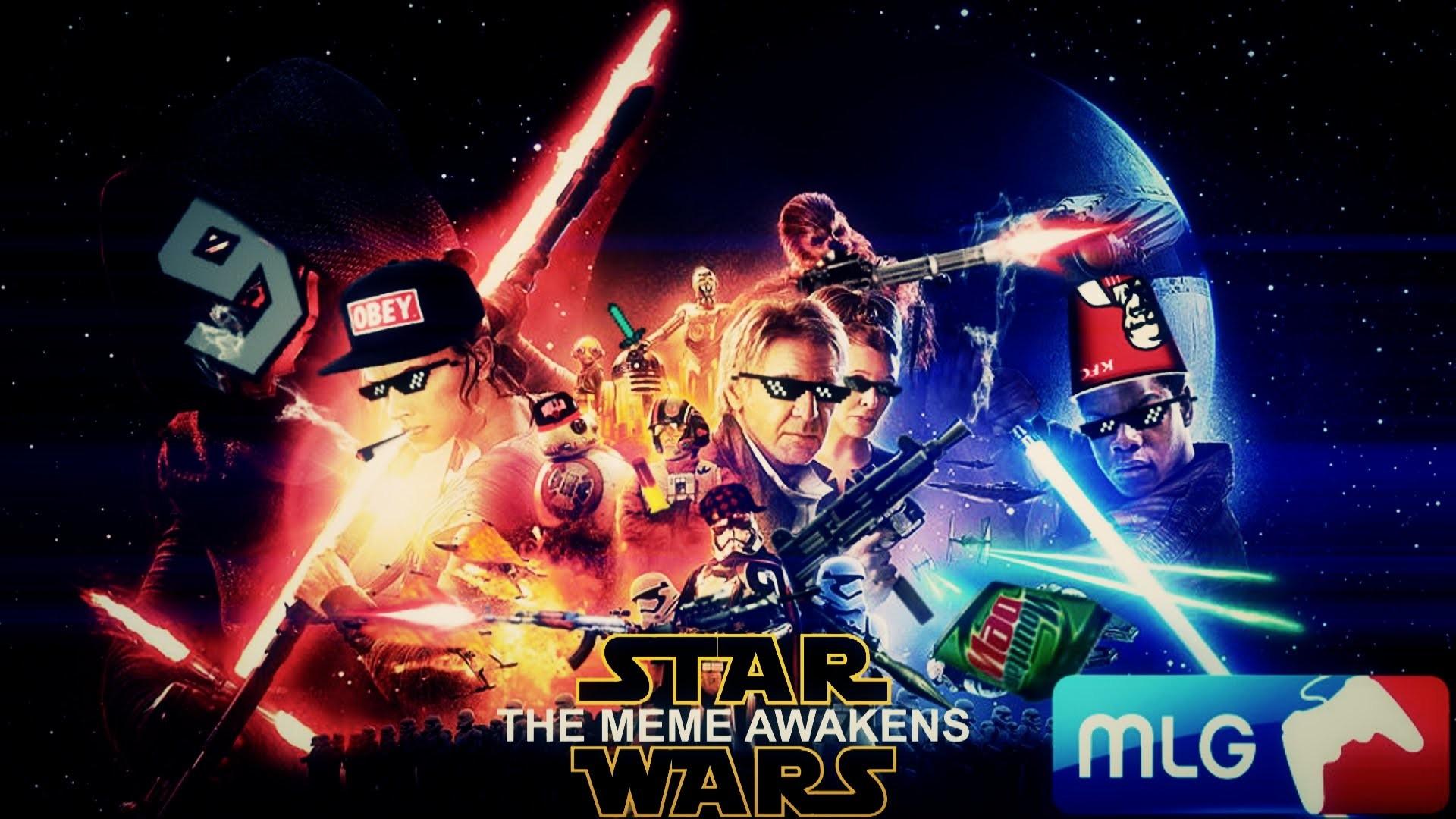 【MLG】STAR WARS – THE MEME AWAKENS – YouTube