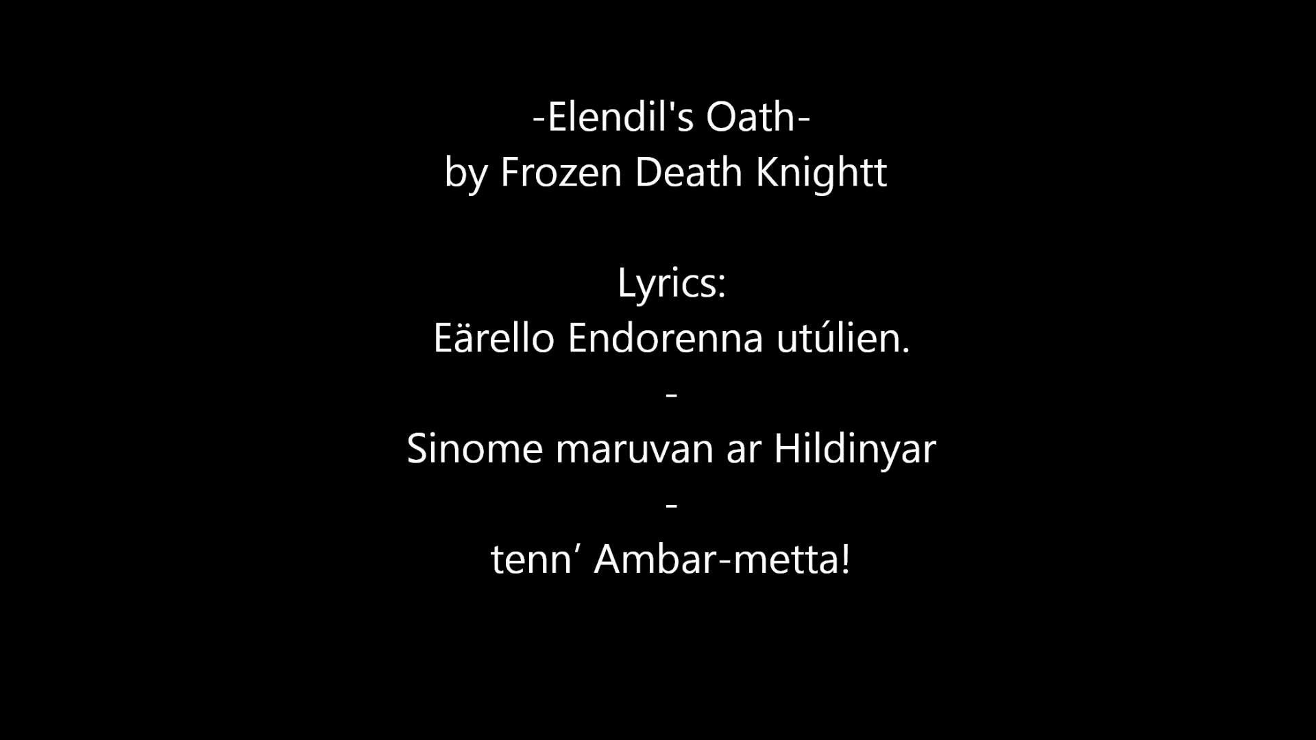 Elendil's Oath by Frozen Death Knight