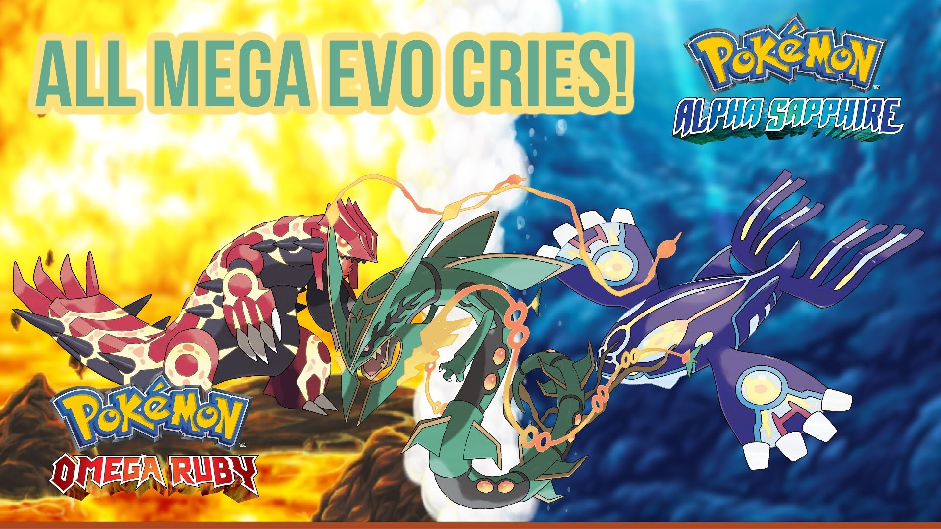 All Mega Evolution Cries from Pok̩mon X/Y/OR/AS (including Primal Kyogre/ Groudon!) РYouTube