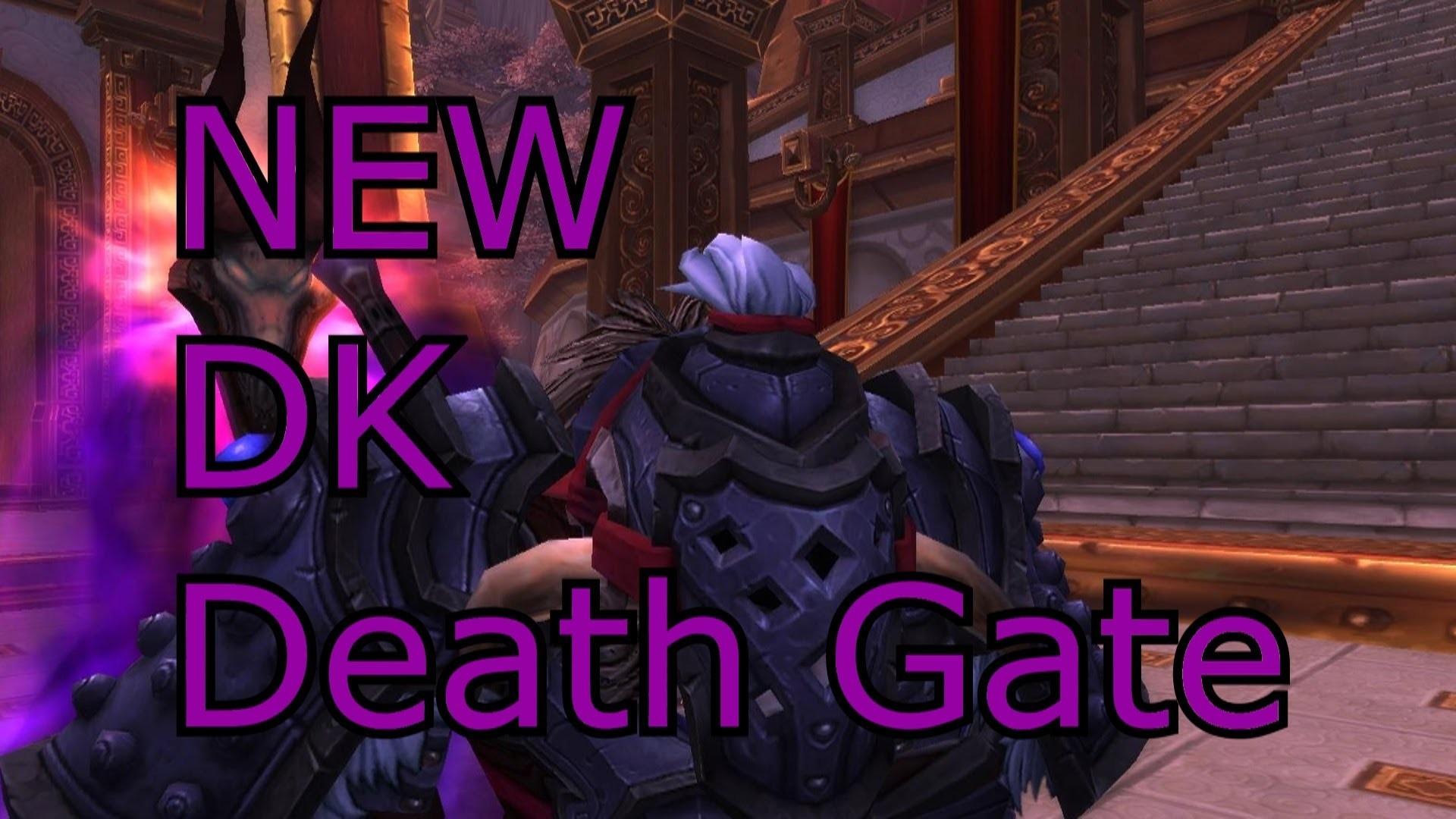 Deathknight Death Gate Changes WoW MoP Patch 5.4