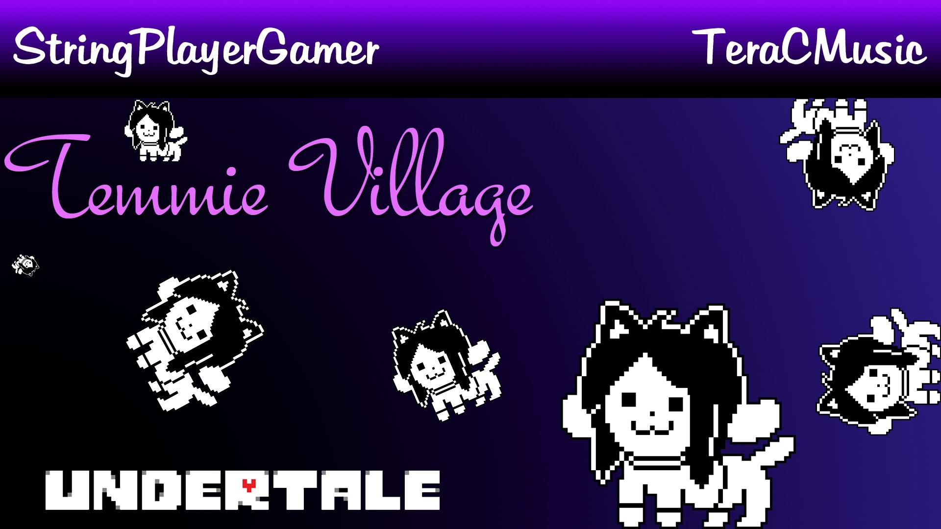 Undertale Cover: Temmie Village A Cappella – String Player Gamer &  TeraCMusic