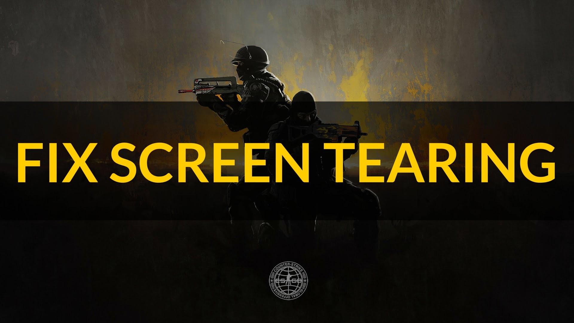 How to Fix CS:GO Screen Tearing 2016 Update (Counter Strike: Global  Offensive) – YouTube