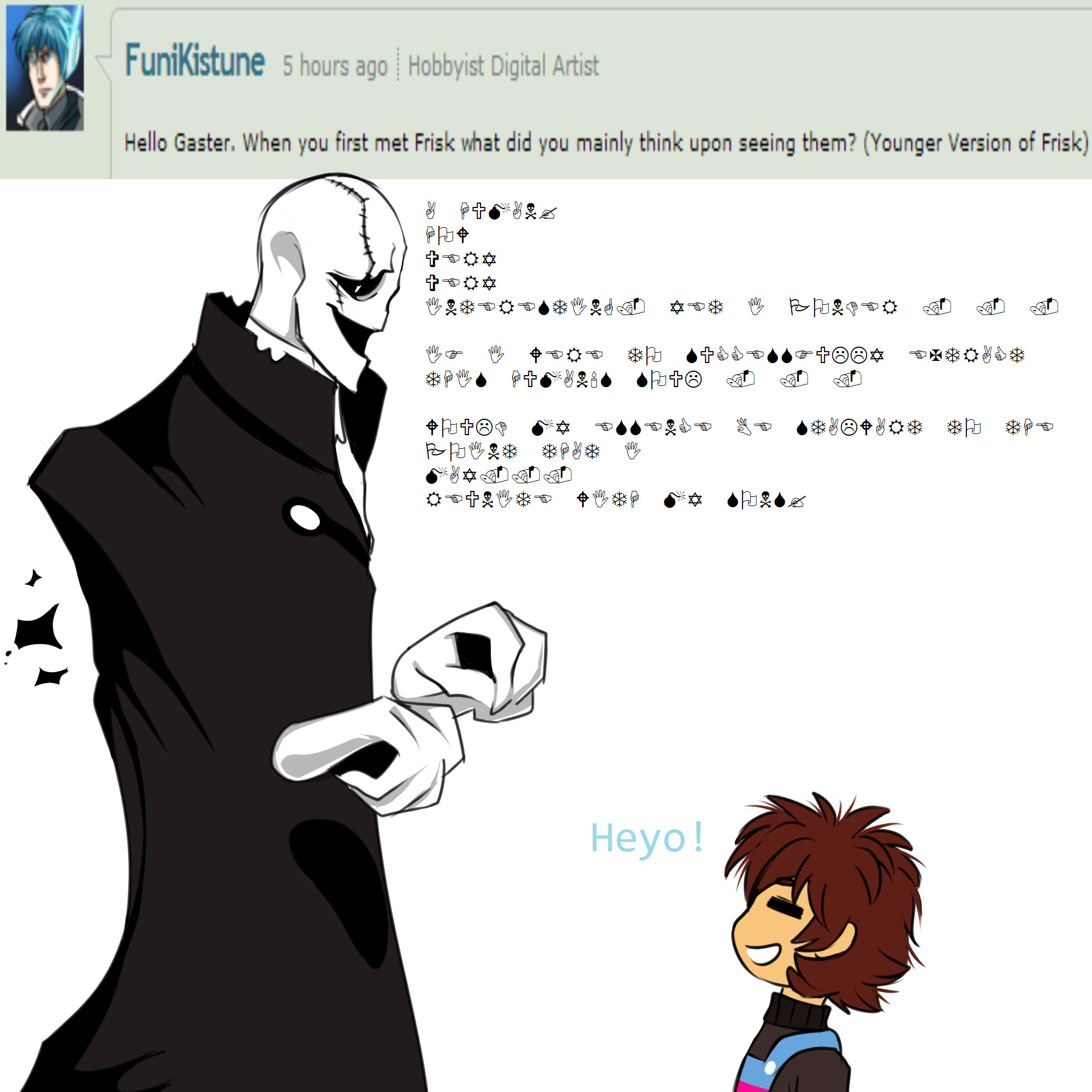 … Undertale Ask: W.D Gaster question #6 by The-Star-Hunter