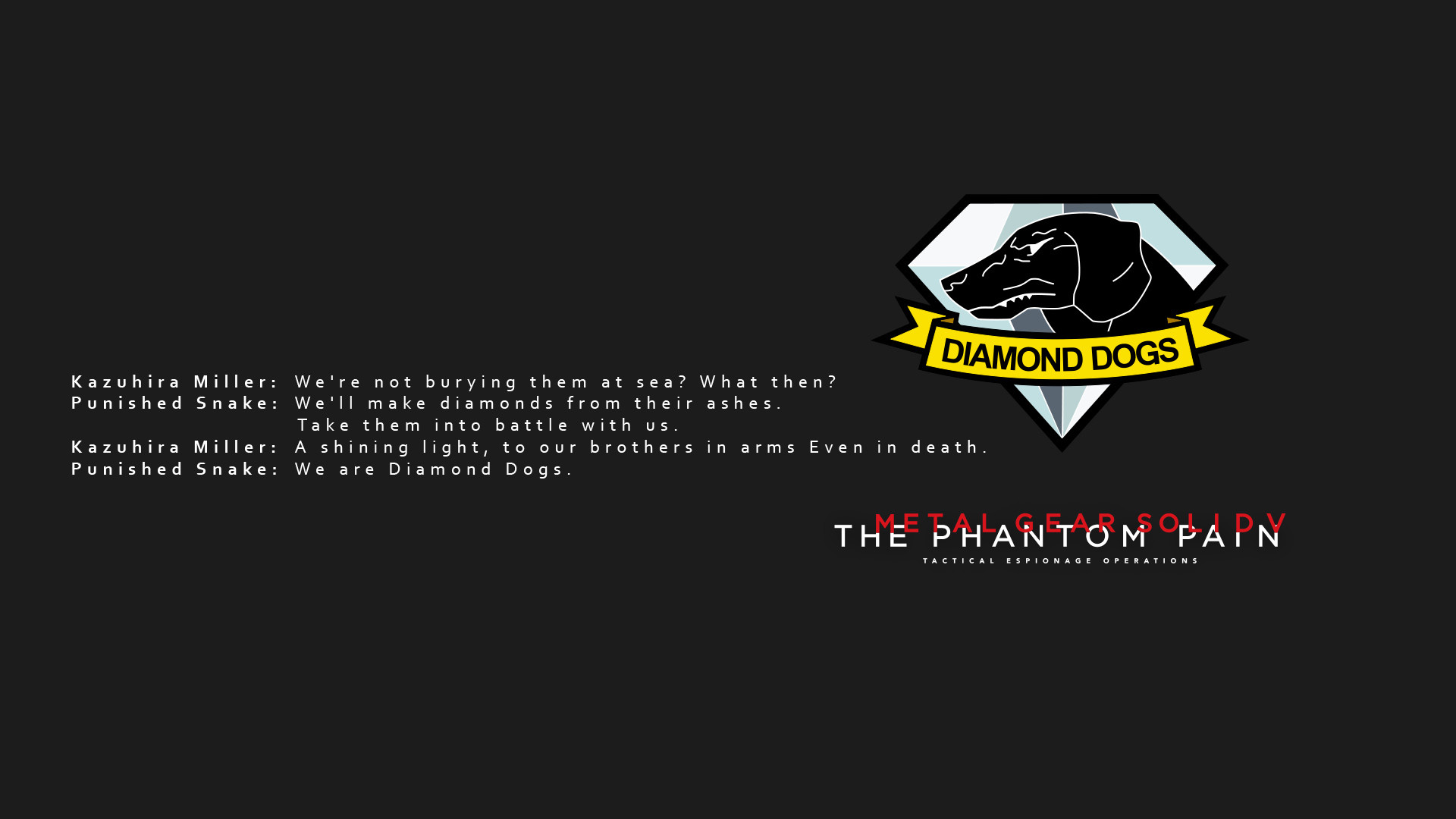 MGS5 quote Wallpaper by BeastyBeauty MGS5 quote Wallpaper by BeastyBeauty