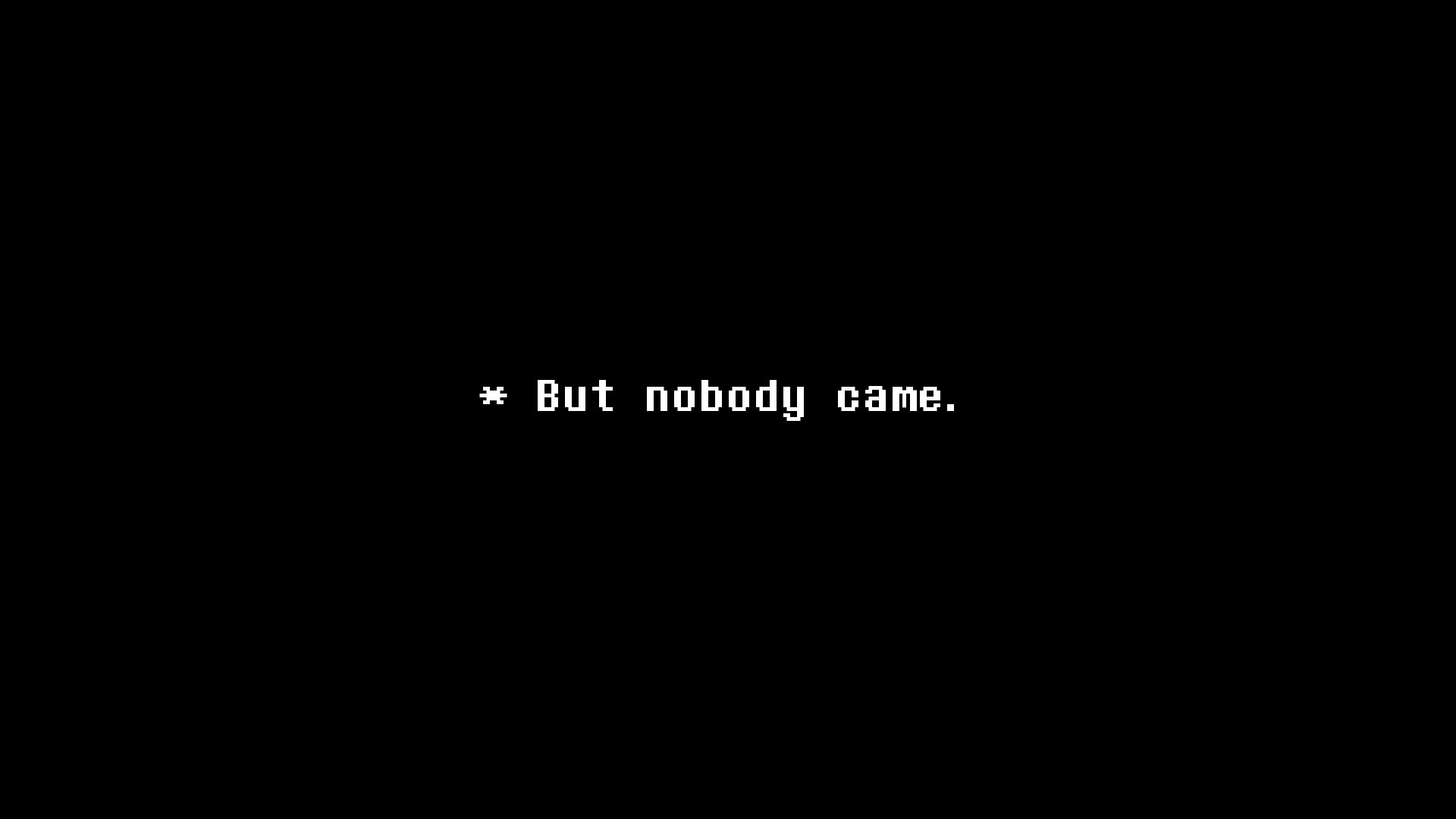 … But nobody came 5 – Undertale by dragonitearmy