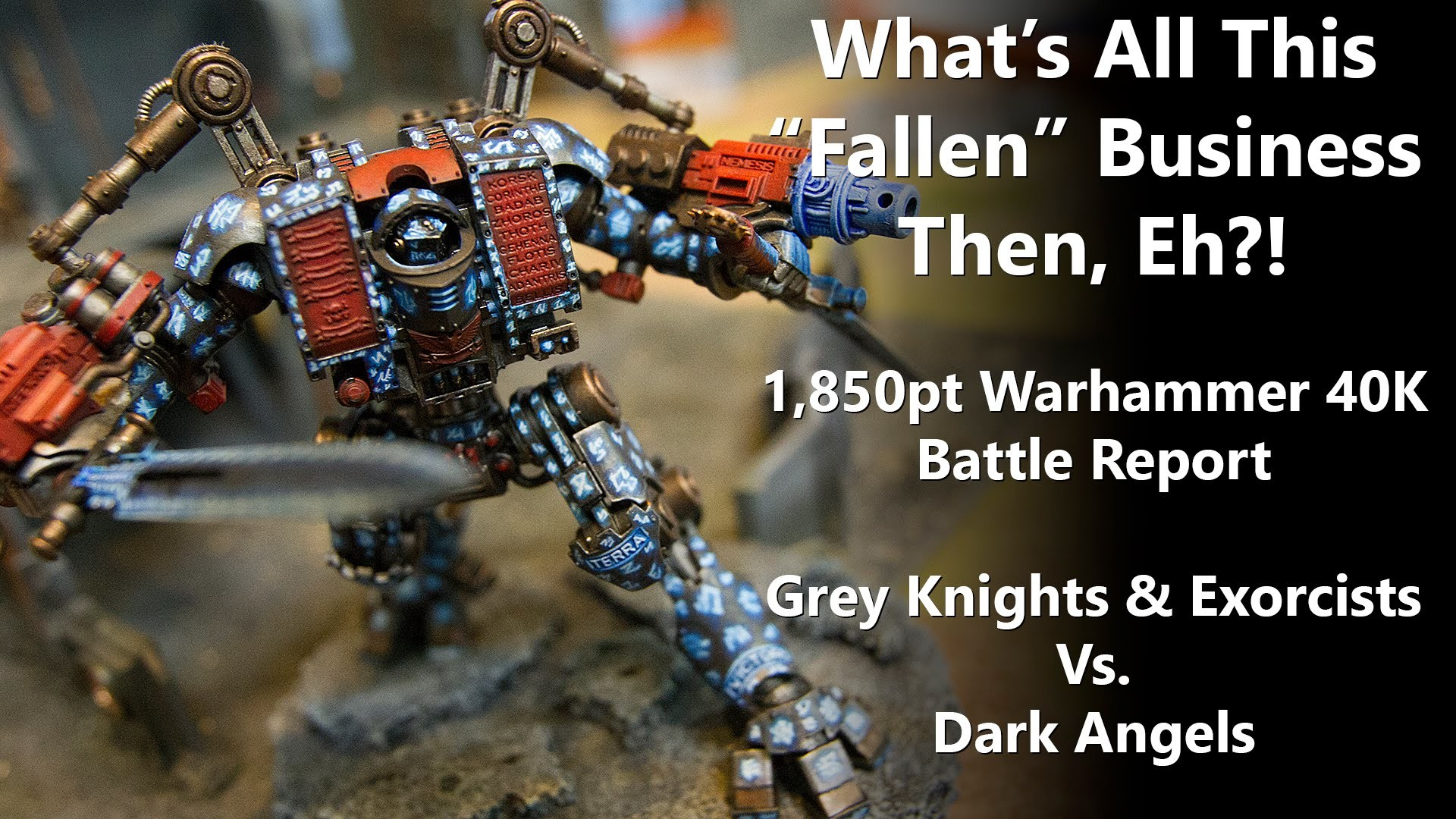 1,850pt Warhammer 40K Battle Report – Grey Knights Vs Dark Angels – YouTube