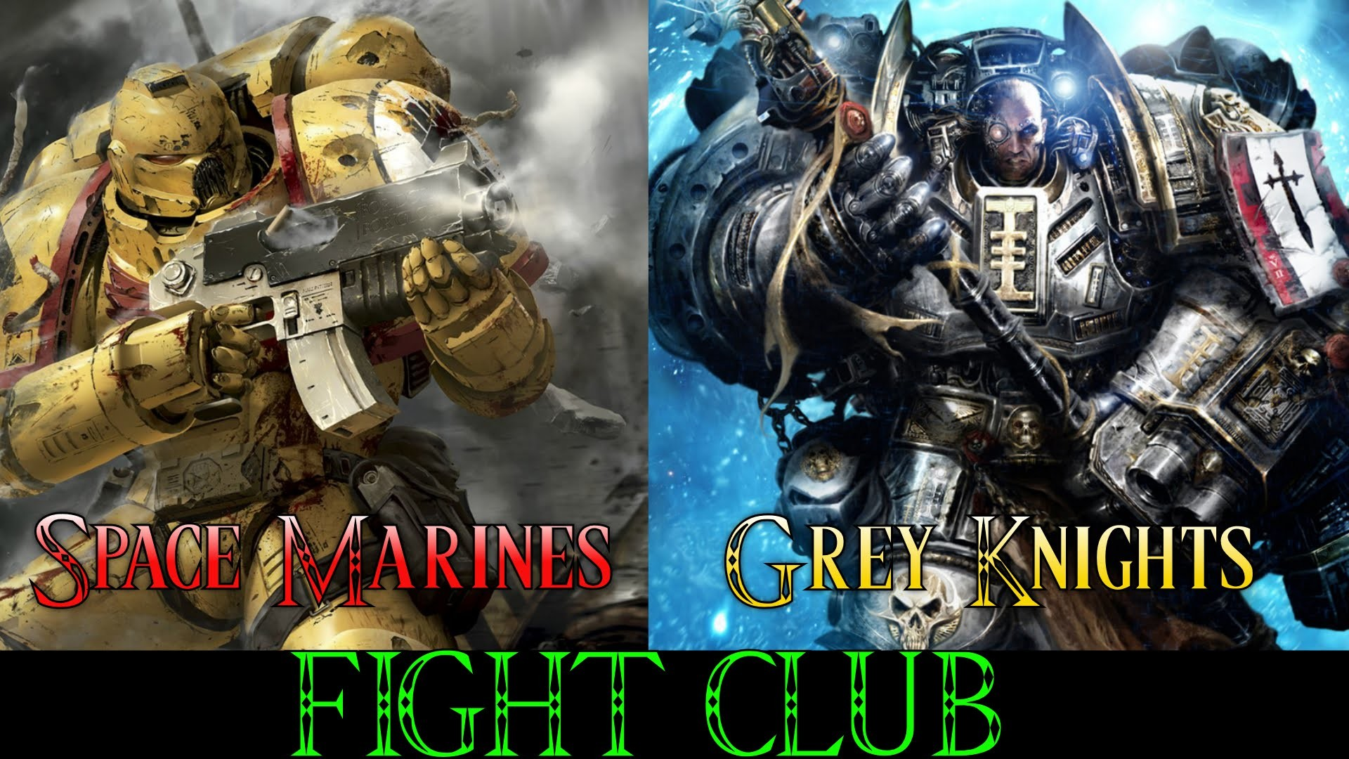 Space Marines vs Grey Knights