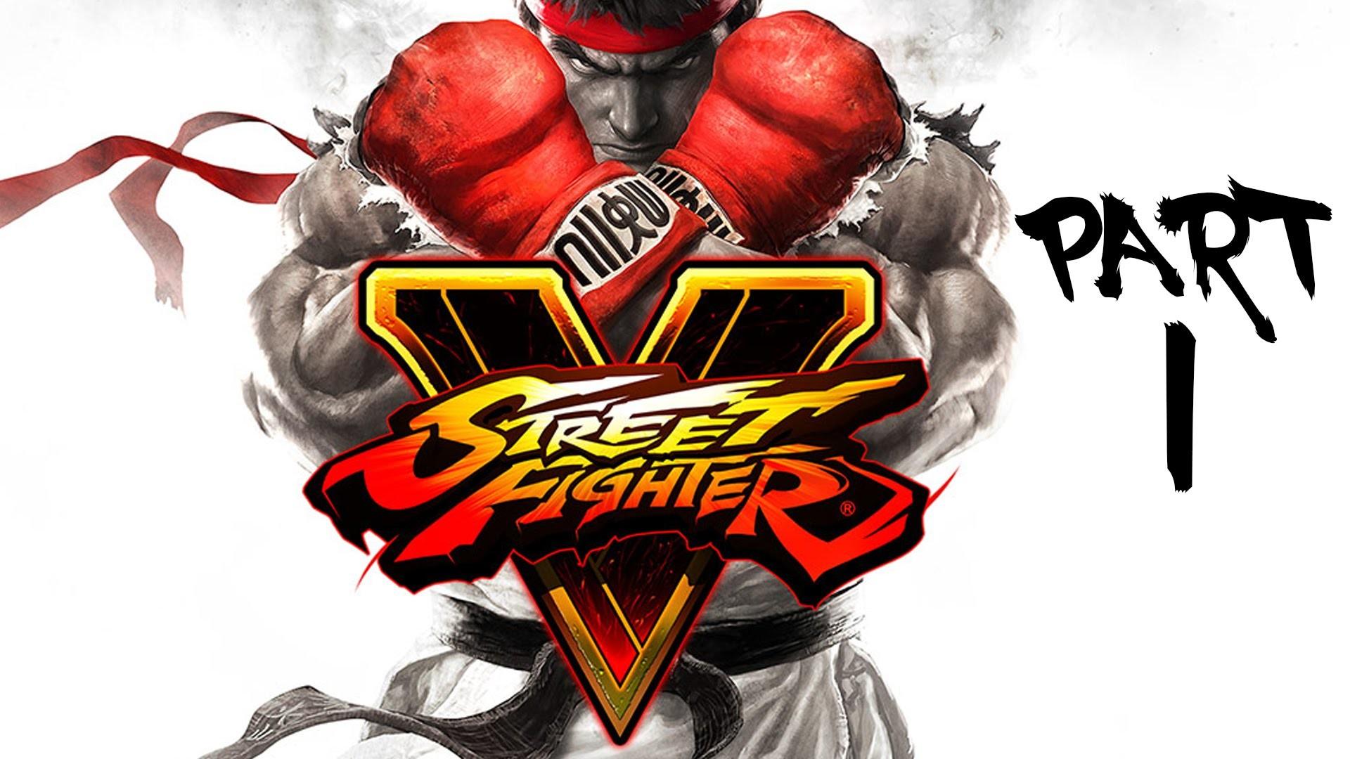Street Fighter V Gameplay Walkthrough Part 1 – RYU & KEN (Story Mode) –  YouTube