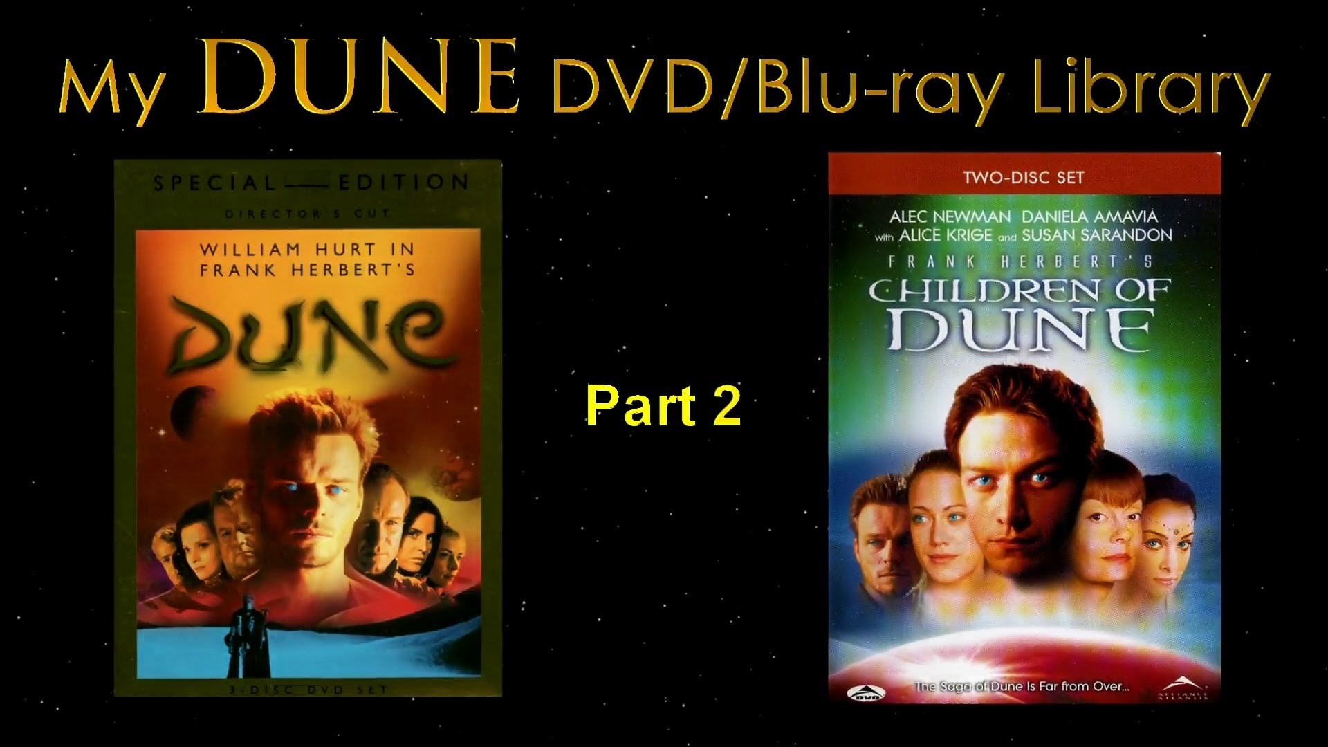 My DUNE Blu-ray & DVD Video Library – Part 2