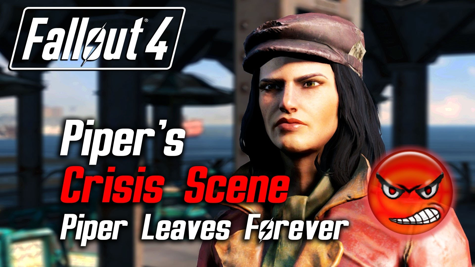 Fallout 4 – Piper's Crisis Scene (Piper Leaves Due to Low Approval) –  YouTube