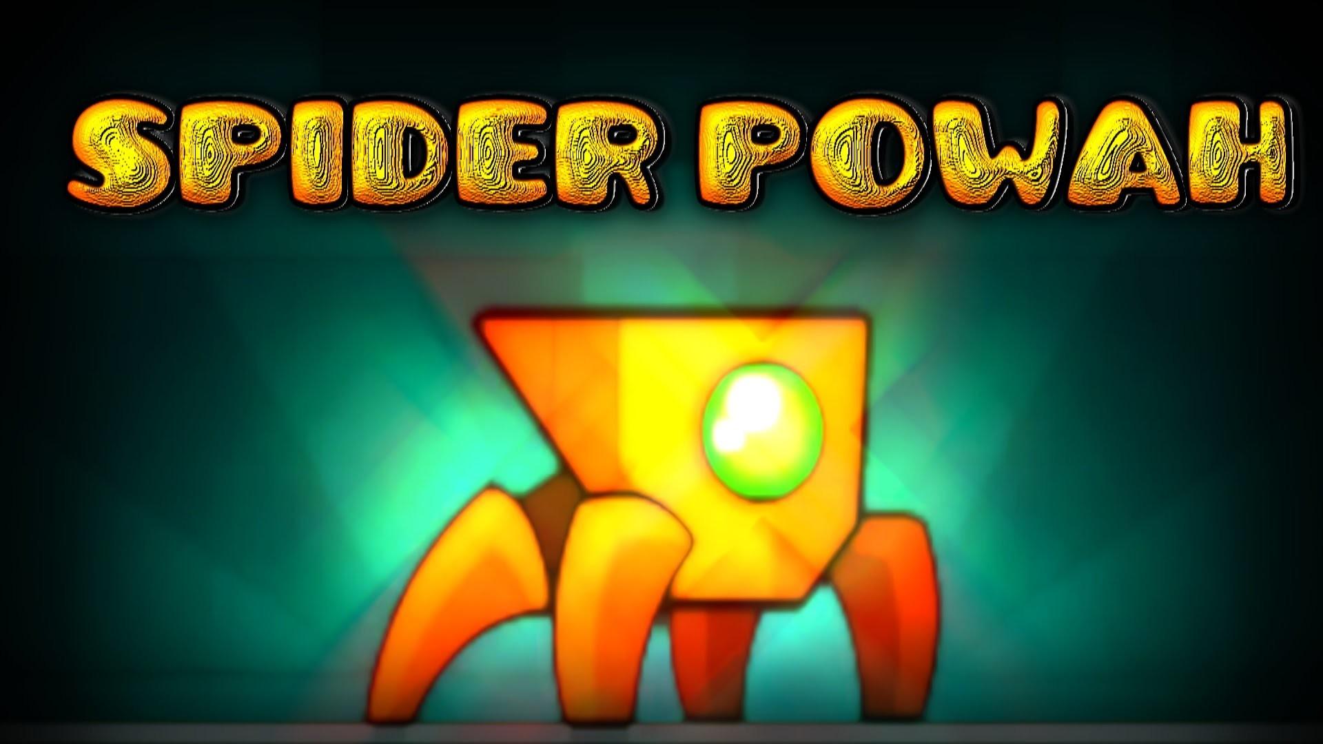 Geometry Dash – 2.1 Spider Powers (/ Í¡^ _- Í¡^)/