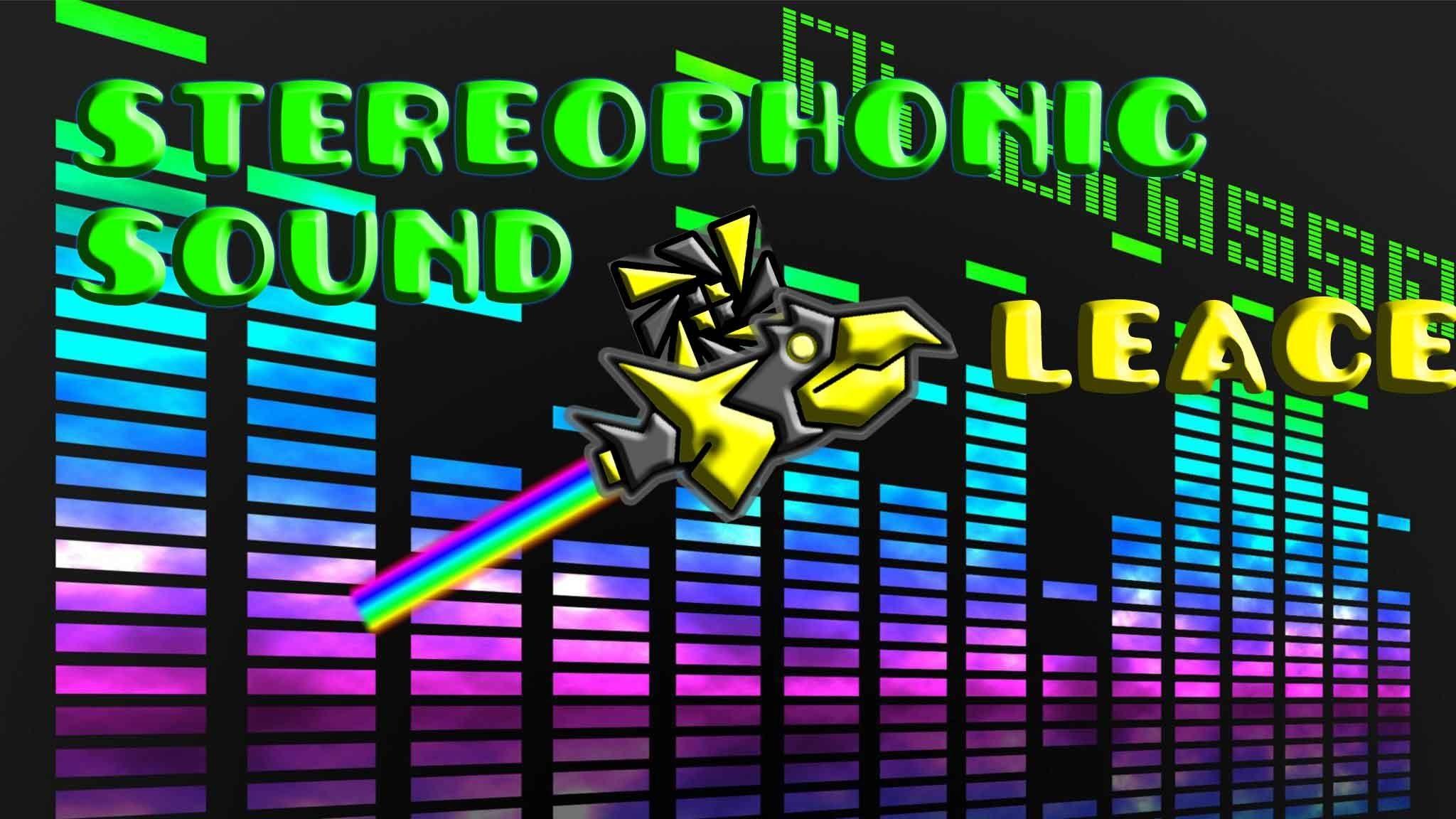 Geometry Dash:Stereophonic sound by MrCheeseTigrr