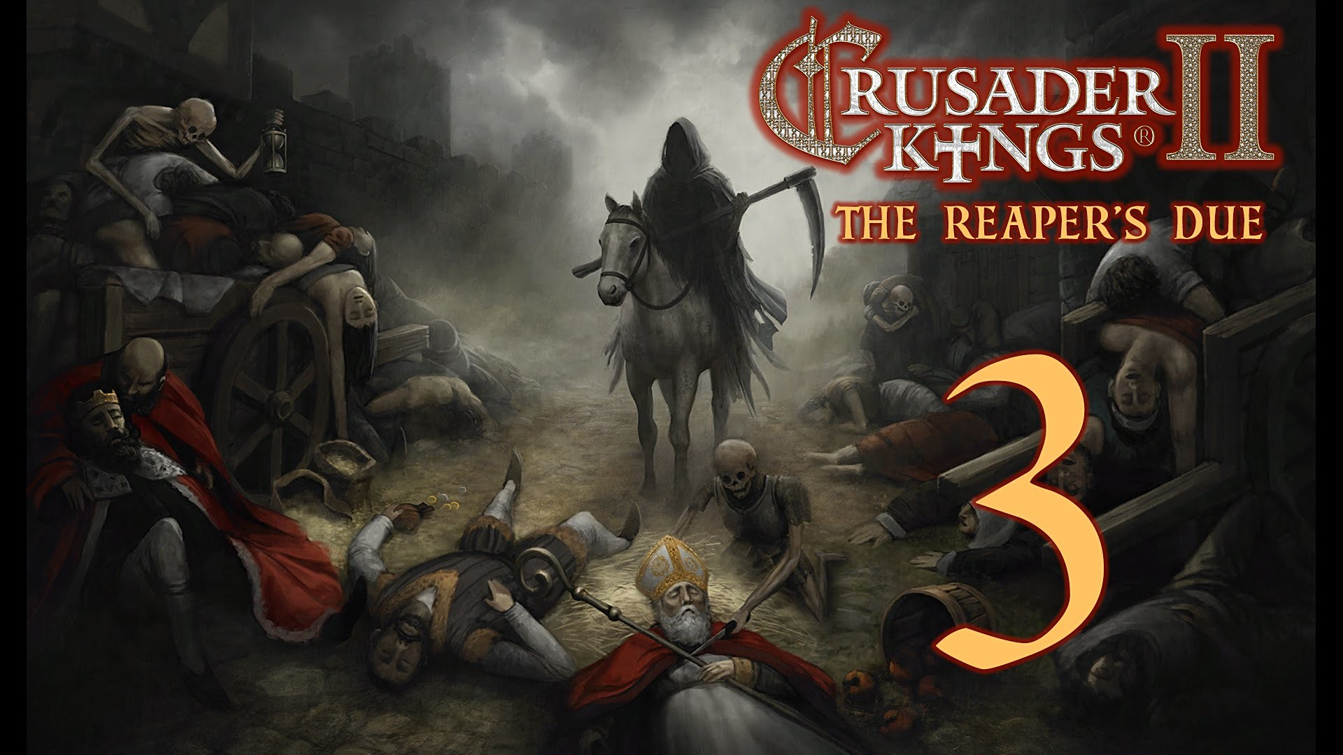 Crusader Kings 2: The Reaper's Due – BLACK DEATH Upon England Part 3
