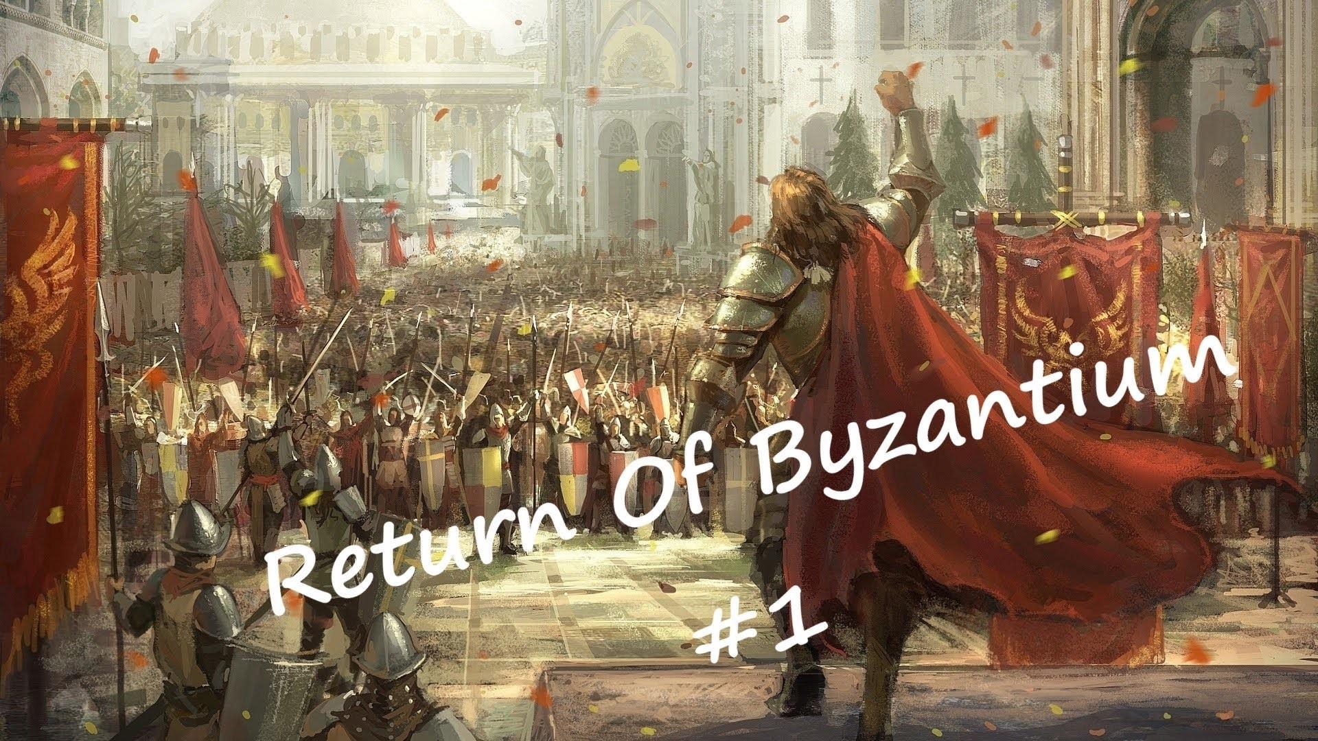 Crusader Kings 2- Return Of Byzantium!- Episode 1 – YouTube