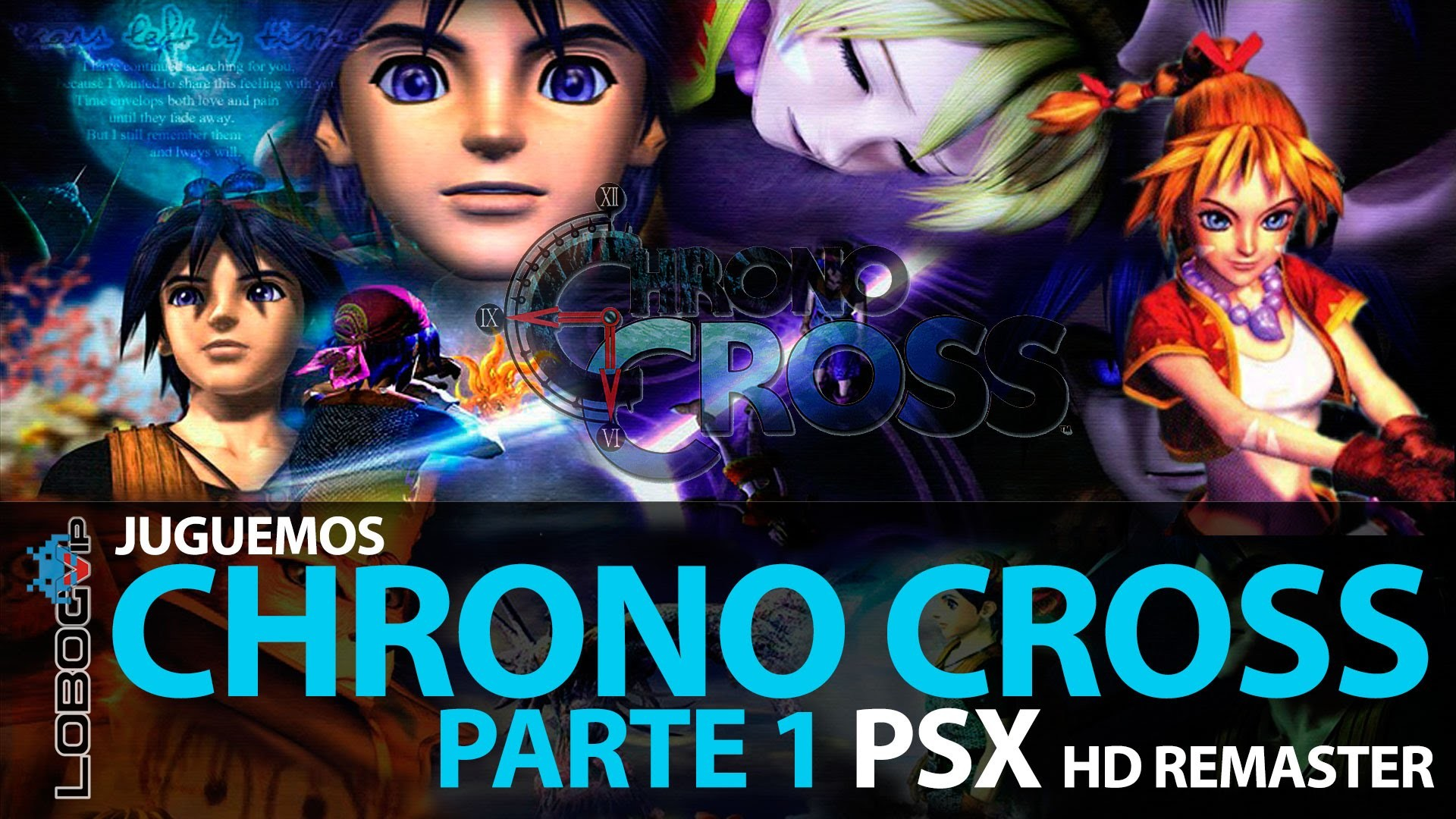 CHRONO CROSS   HD Remaster   Parte 1