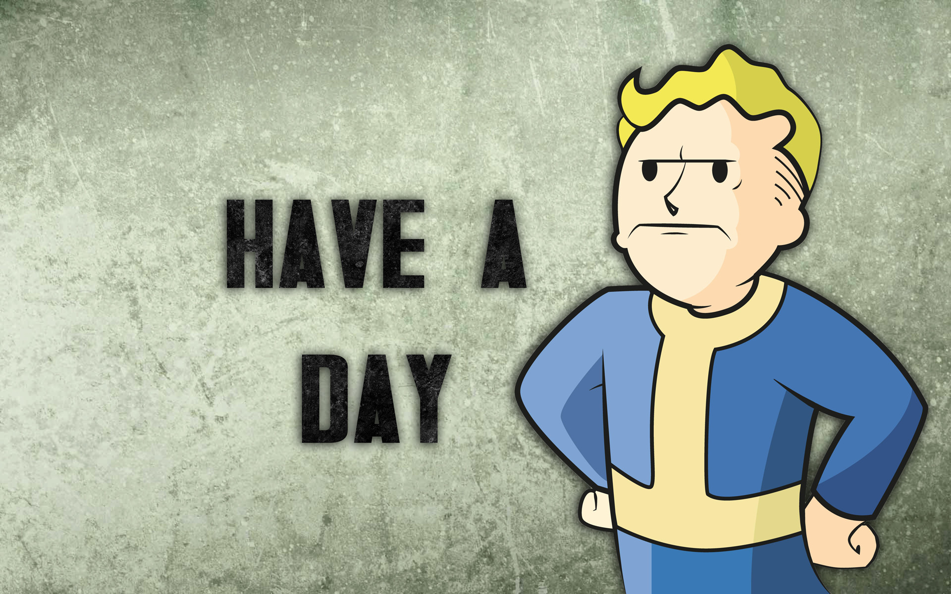 Fallout Vault Boy: Have a day Wallpaper