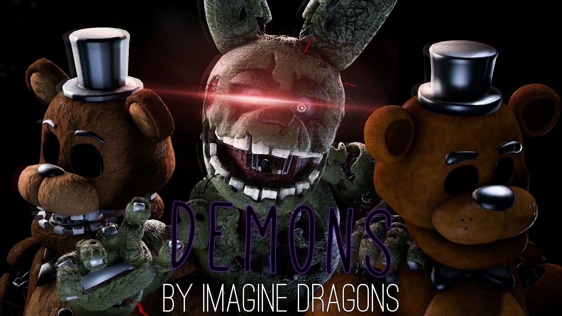 [SFM/FNAF/Music] – Demons – – YouTube